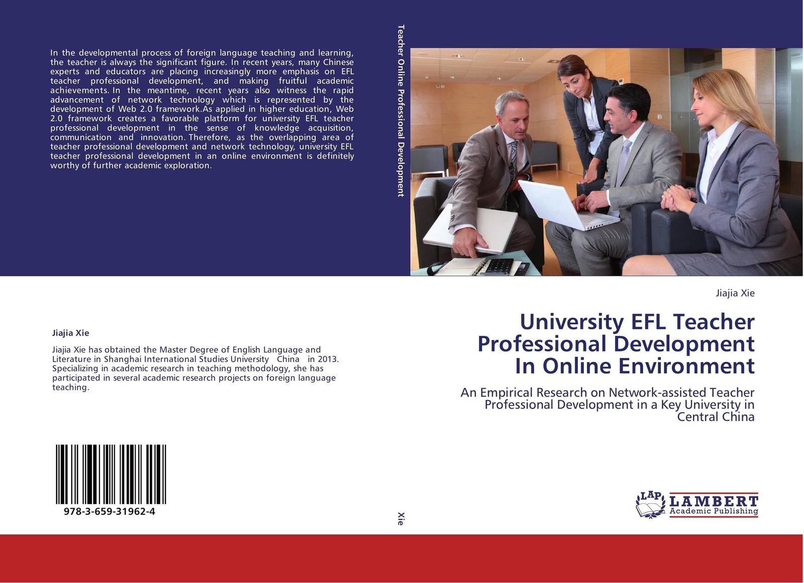 Jiajia Xie University EFL Teacher Professional Development In Online Environment re imagining teacher professional learning for social change