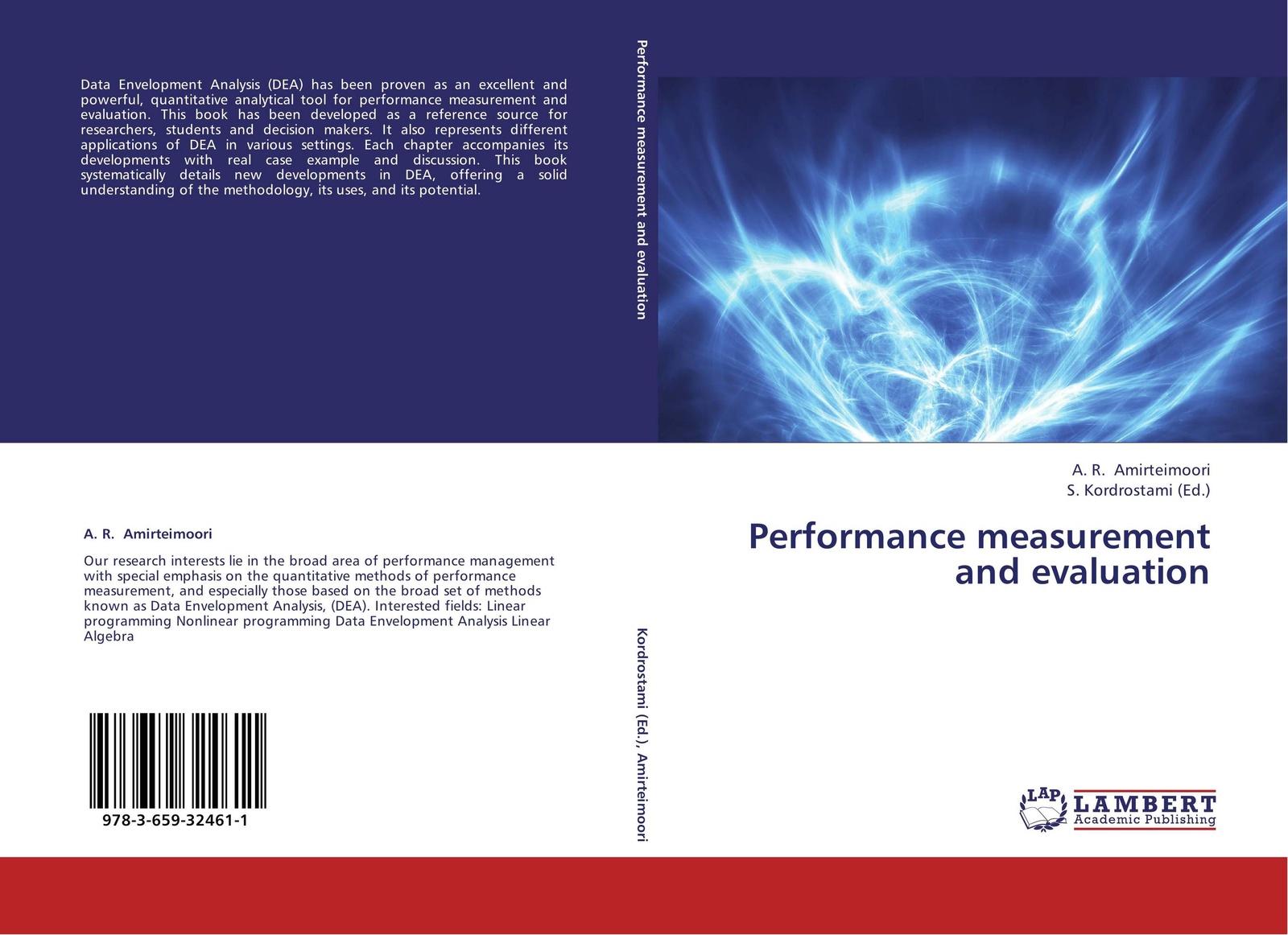 A. R. Amirteimoori and S. Kordrostami Performance measurement and evaluation bendat julius s random data analysis and measurement procedures