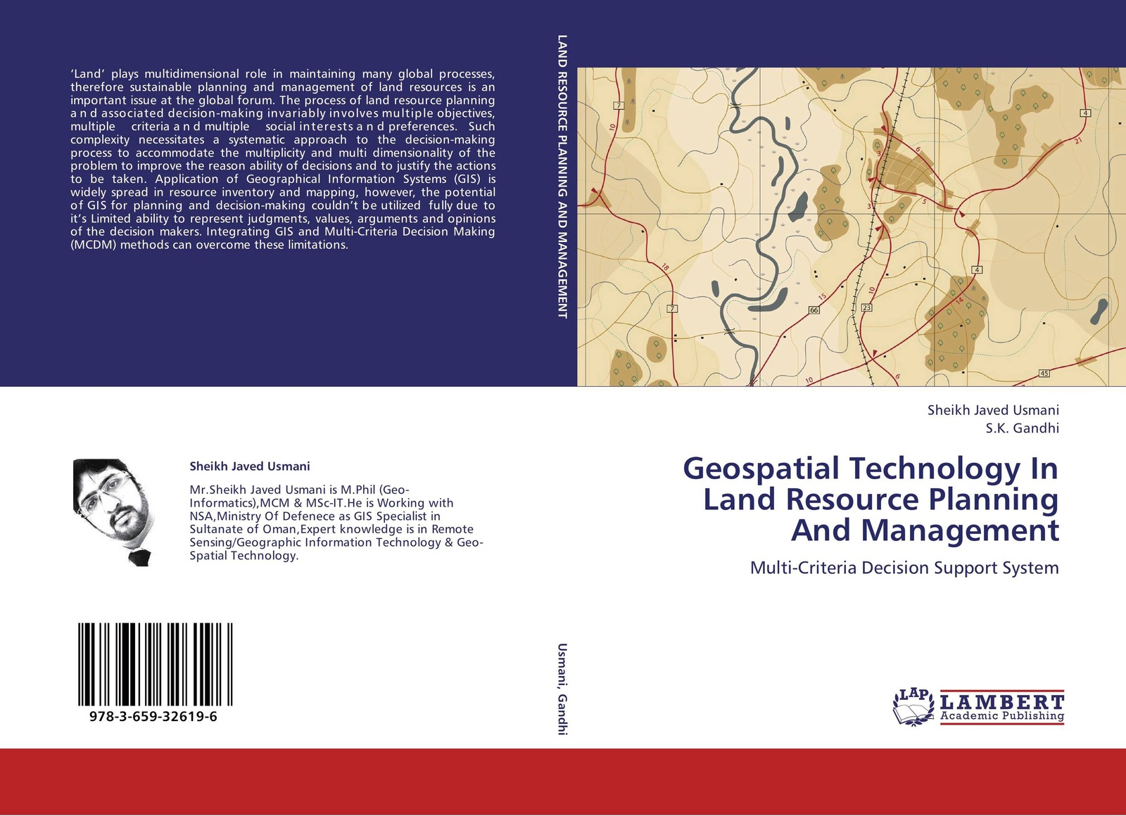 Sheikh Javed Usmani and S.K. Gandhi Geospatial Technology In Land Resource Planning And Management