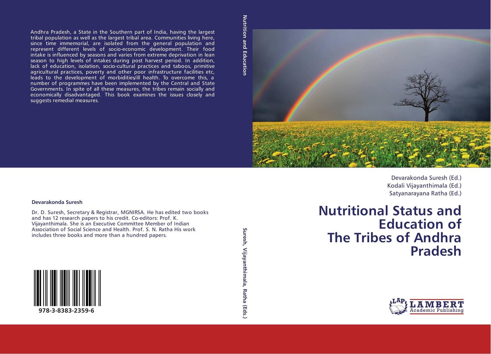 Devarakonda Suresh,Kodali Vijayanthimala and Satyanarayana Ratha Nutritional Status and Education of The Tribes of Andhra Pradesh цена