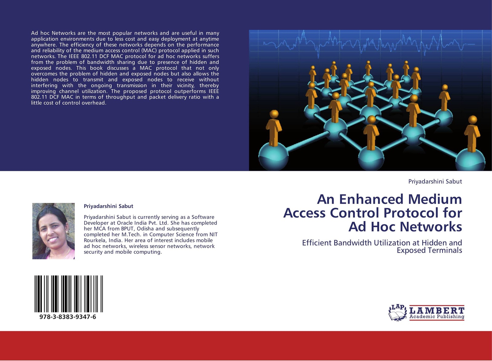 Priyadarshini Sabut An Enhanced Medium Access Control Protocol for Ad Hoc Networks subir biswas security and privacy in vehicular ad hoc networks