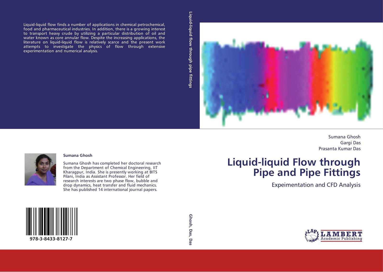 Sumana Ghosh,Gargi Das and PRASANTA KUMAR DAS Liquid-liquid Flow through Pipe Fittings