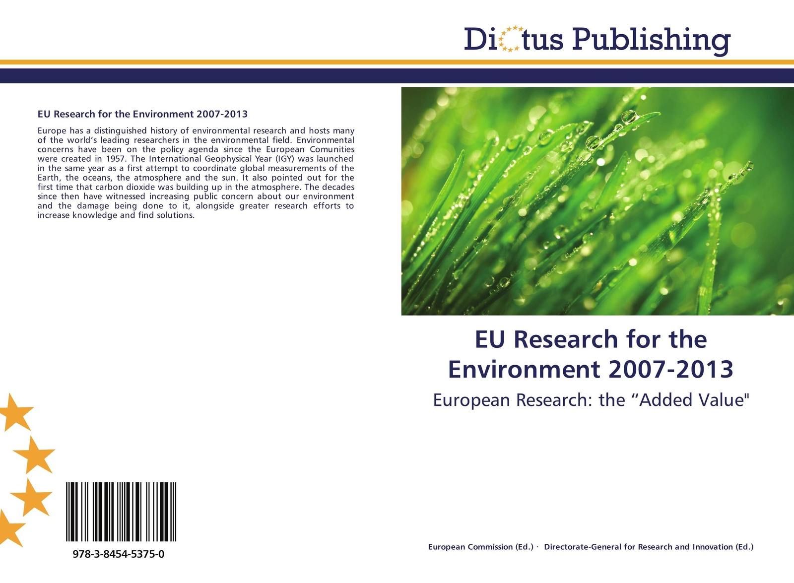 European Commission European Commission and Directorate-General for Research and Innovation Directorate-General for Research and Innovation EU Research for the Environment 2007-2013 wendisch manfred airborne measurements for environmental research methods and instruments