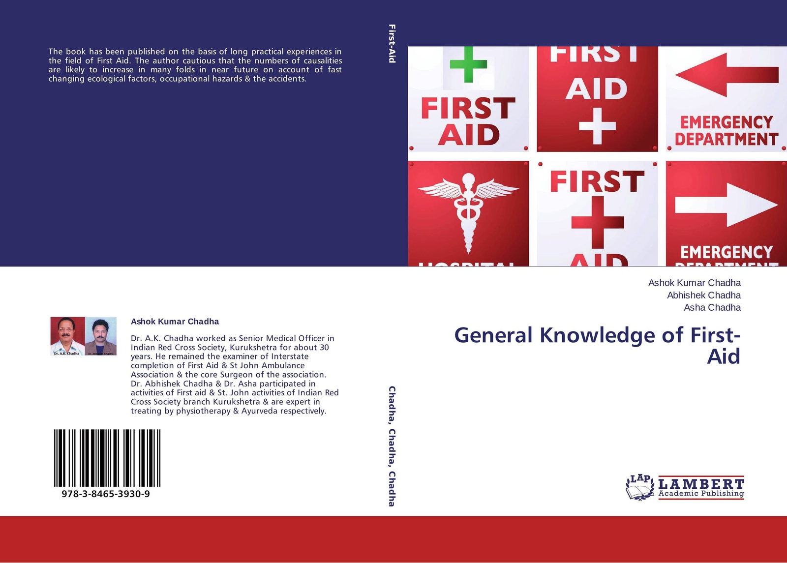 Фото - Ashok Kumar Chadha,Abhishek Chadha and Asha Chadha General Knowledge of First-Aid левчук и костюченко м назаров а first aid in case of accidents and emergency situations course book