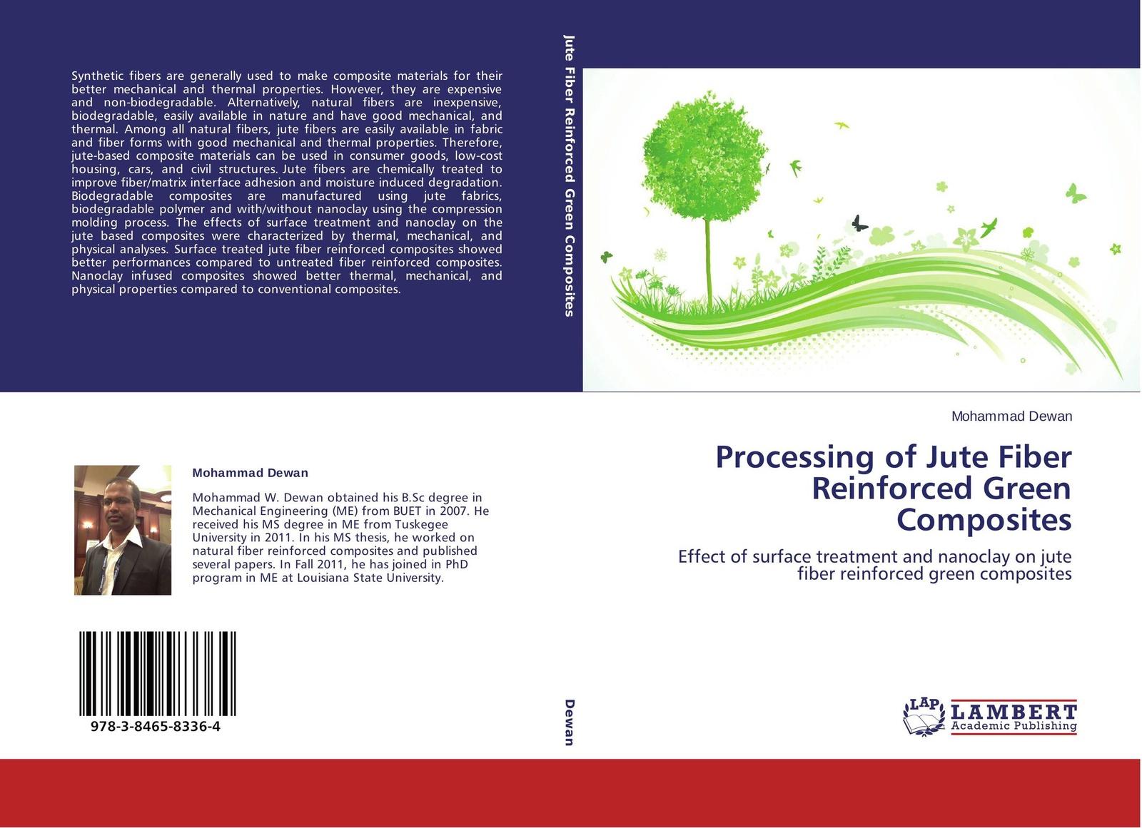Mohammad Dewan Processing of Jute Fiber Reinforced Green Composites k chandrashekhara analysis and performance of fiber composites