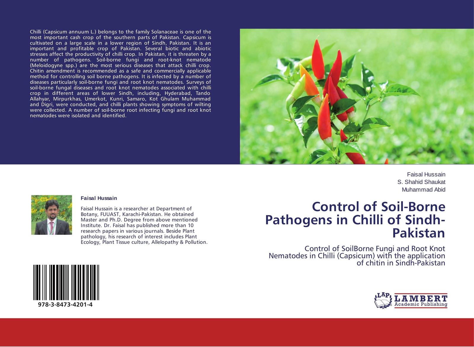 Faisal Hussain,S. Shahid Shaukat and Muhammad Abid Control of Soil-Borne Pathogens in Chilli of Sindh-Pakistan muhammad altaf qureshi universalization of primary education in pakistan