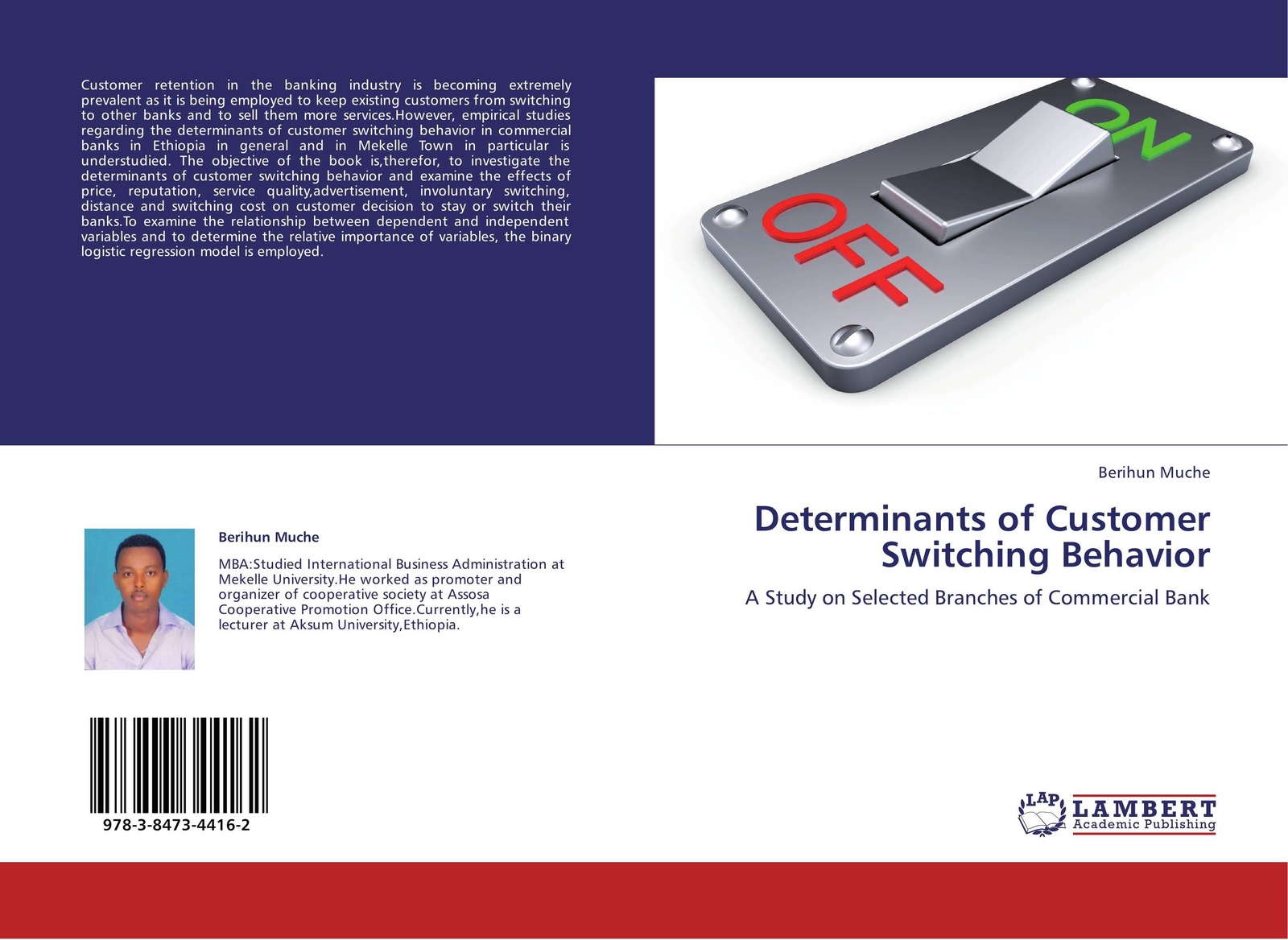 Berihun Muche Determinants of Customer Switching Behavior belay belete anjullo and ayele taye the determinants of domestic price volatility for cereals in ethiopia