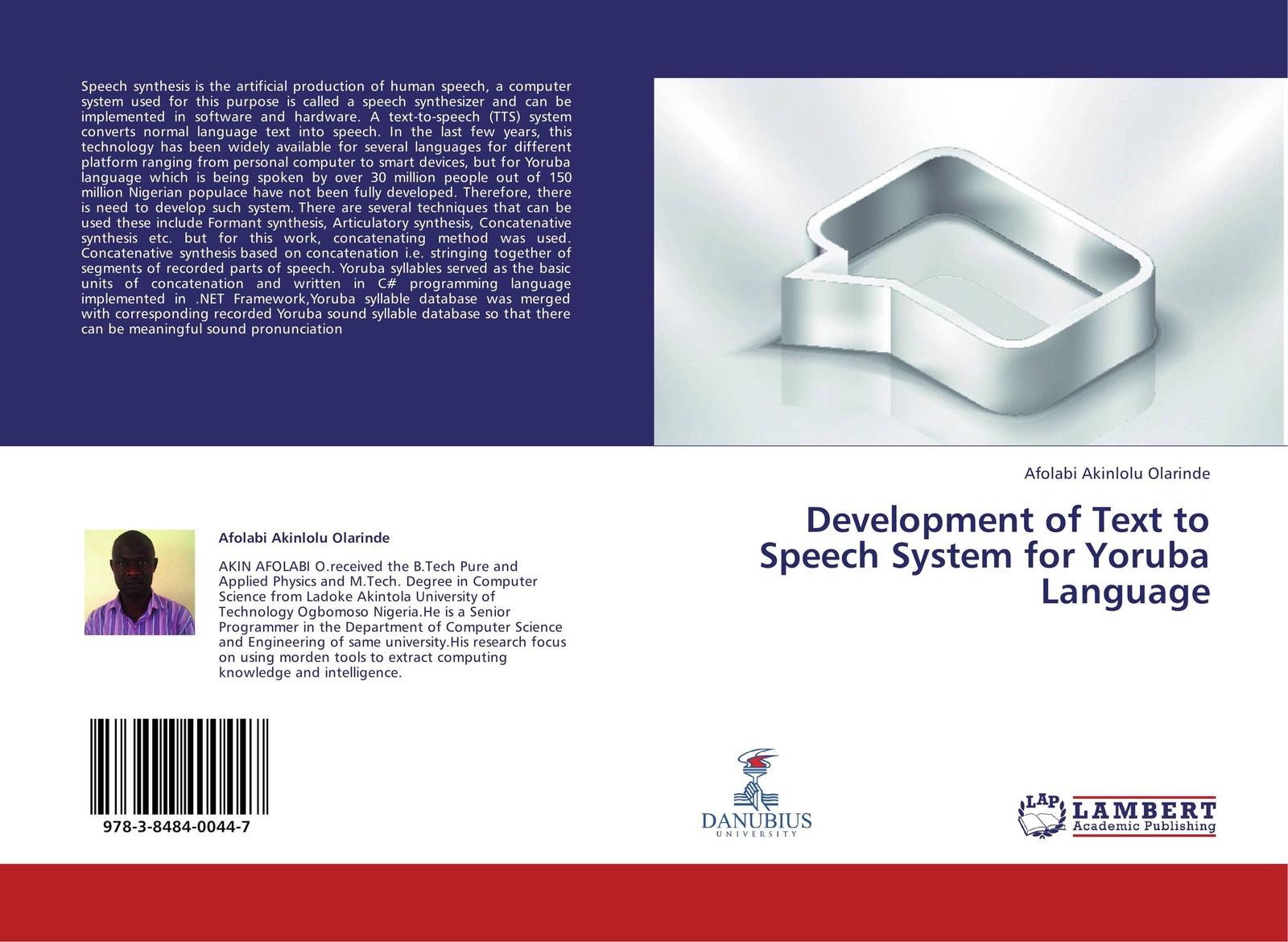 Afolabi Akinlolu Olarinde Development of Text to Speech System for Yoruba Language все цены
