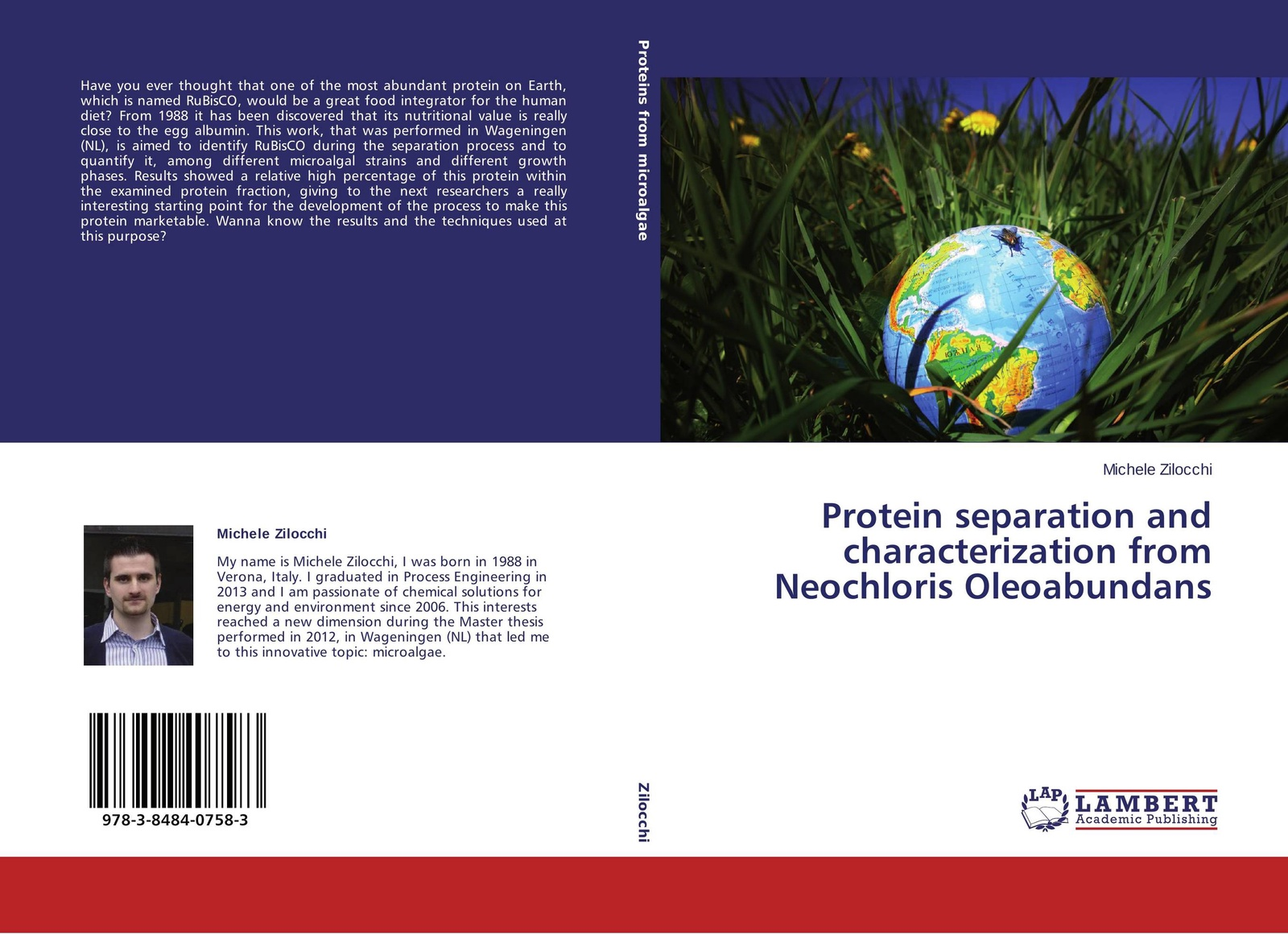 Michele Zilocchi Protein separation and characterization from Neochloris Oleoabundans the high protein cookbook