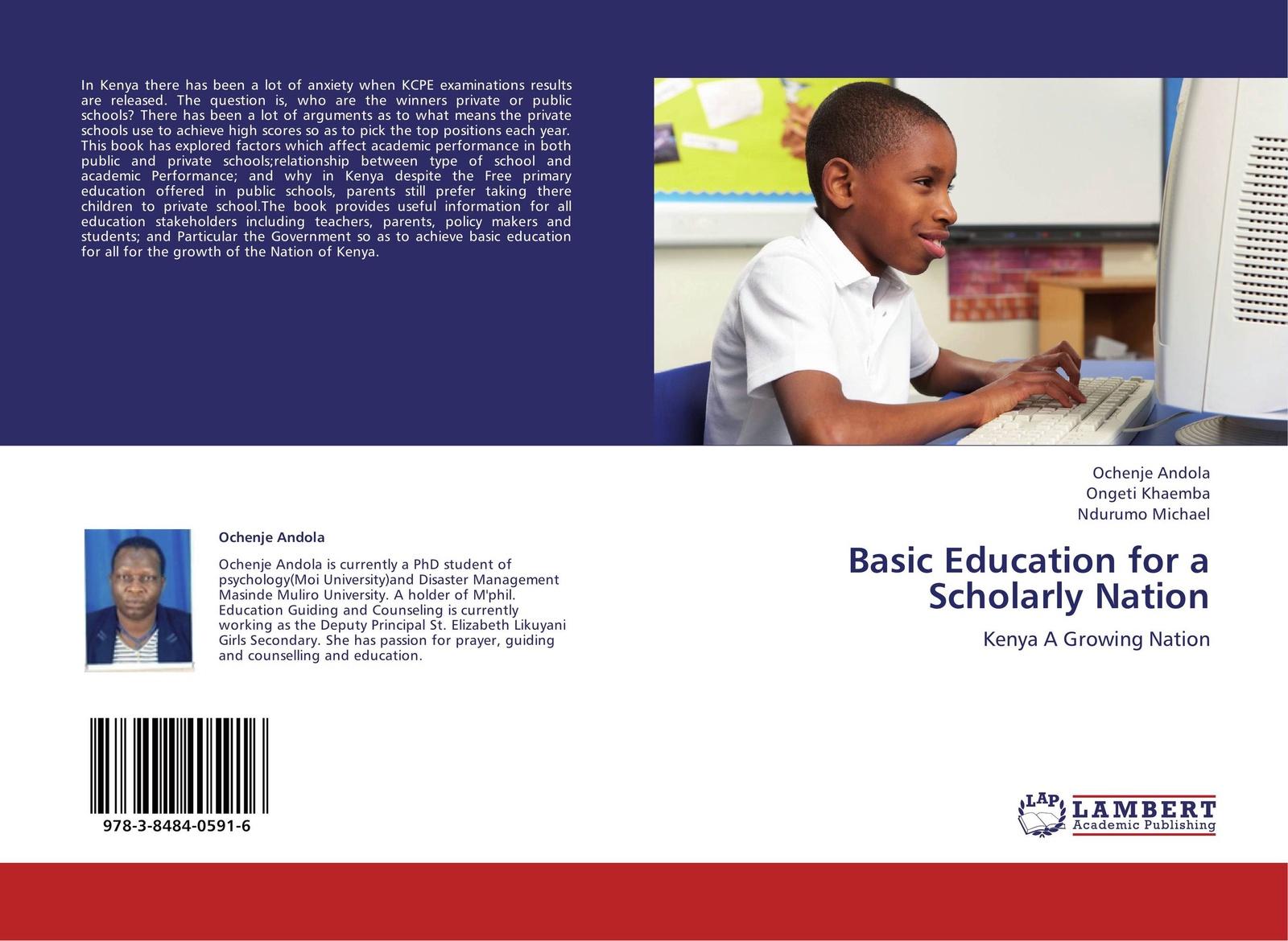 Ochenje Andola,Ongeti Khaemba and Ndurumo Michael Basic Education for a Scholarly Nation joseph lelan inclusive education in kenya