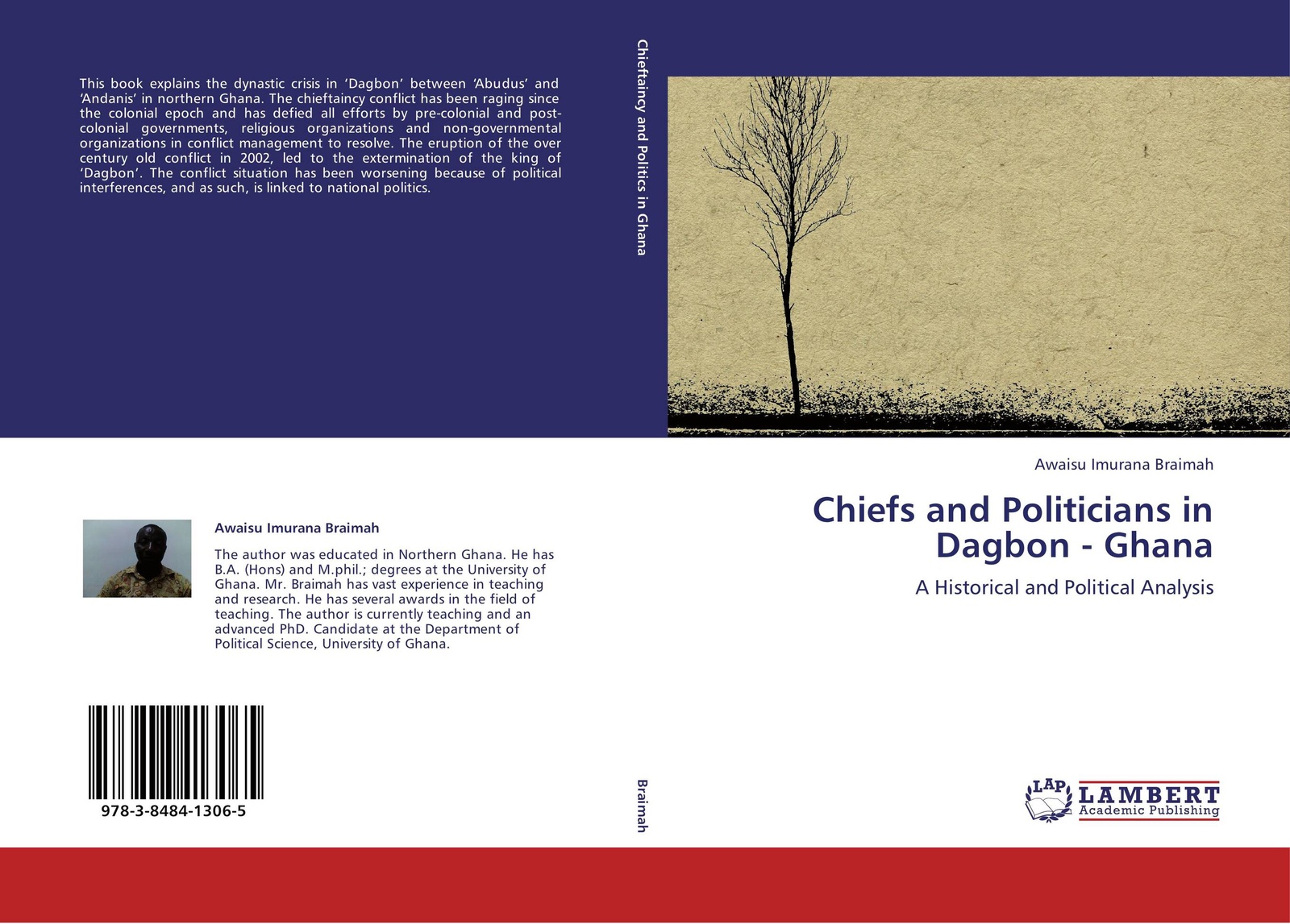 Awaisu Imurana Braimah Chiefs and Politicians in Dagbon - Ghana conflict management and politics of oil in central asia