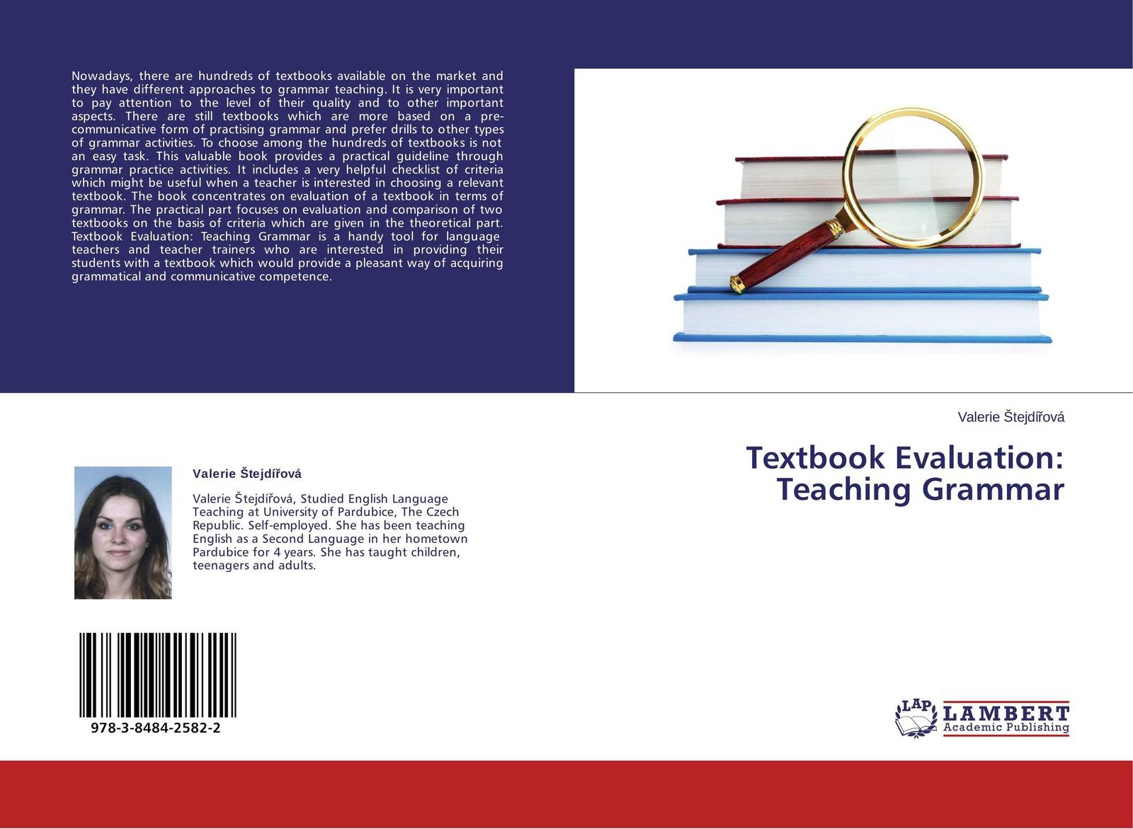 Фото - Valerie Štejdířová Textbook Evaluation: Teaching Grammar the influence of head teacher evaluation on their professional growth