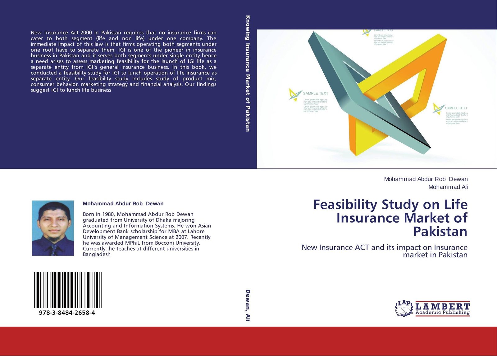 Mohammad Abdur Rob Dewan and Mohammad Ali Feasibility Study on Life Insurance Market of Pakistan colin rule online dispute resolution for business b2b ecommerce consumer employment insurance and other commercial conflicts isbn 9780787967765