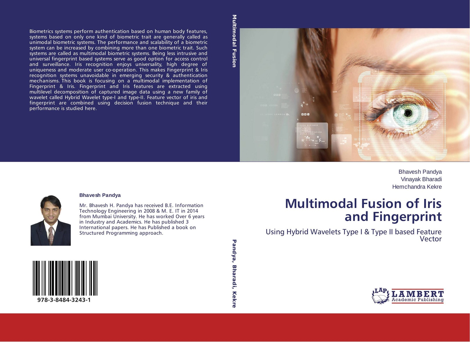 Фото - Bhavesh Pandya,Vinayak Bharadi and Hemchandra Kekre Multimodal Fusion of Iris and Fingerprint f6 free shipping abs wiegand rfid card biometric fingerprint reader access control system 500 fingerprint 500 card and 500 pin