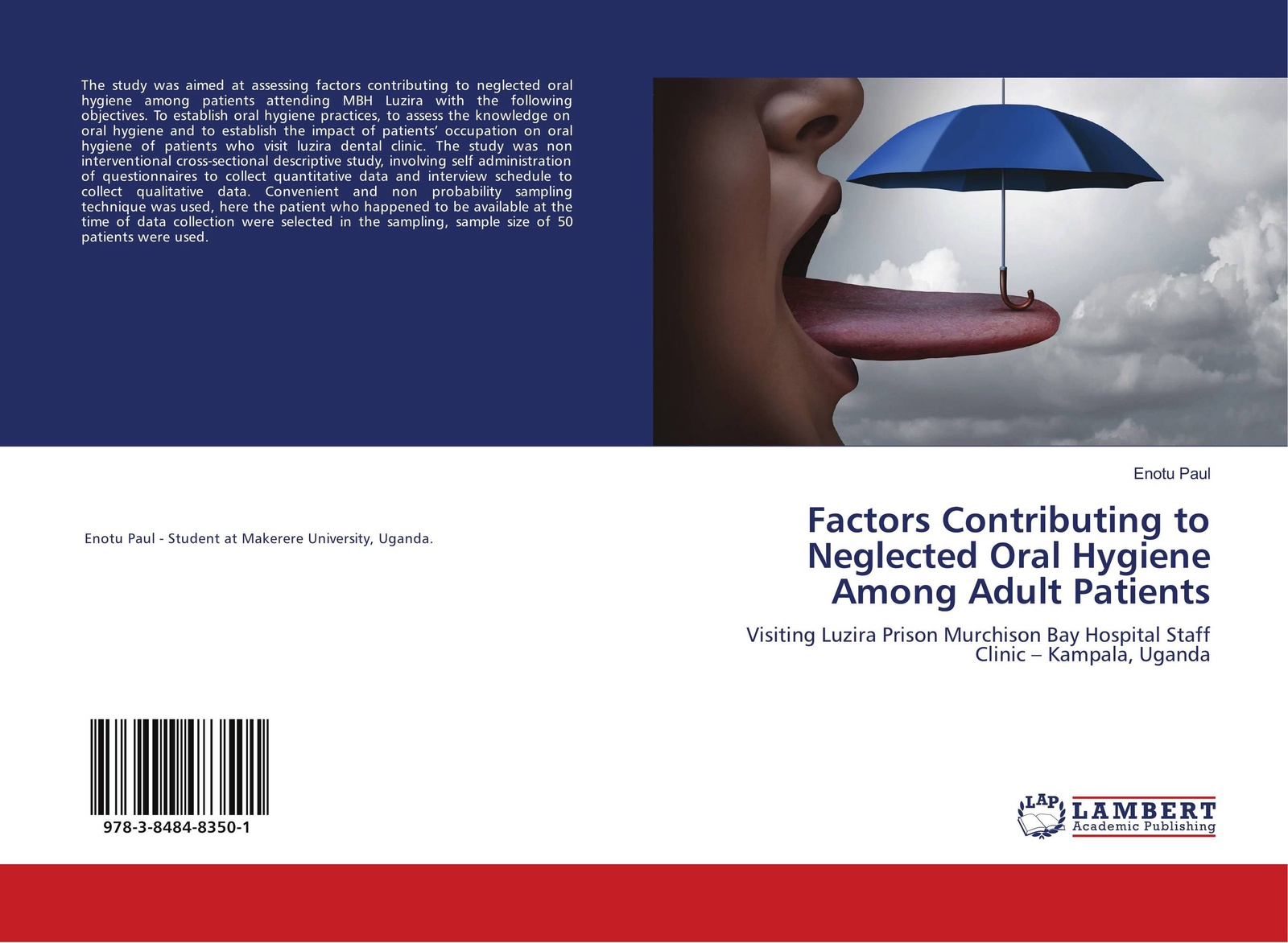 цены на Enotu Paul Factors Contributing to Neglected Oral Hygiene Among Adult Patients  в интернет-магазинах
