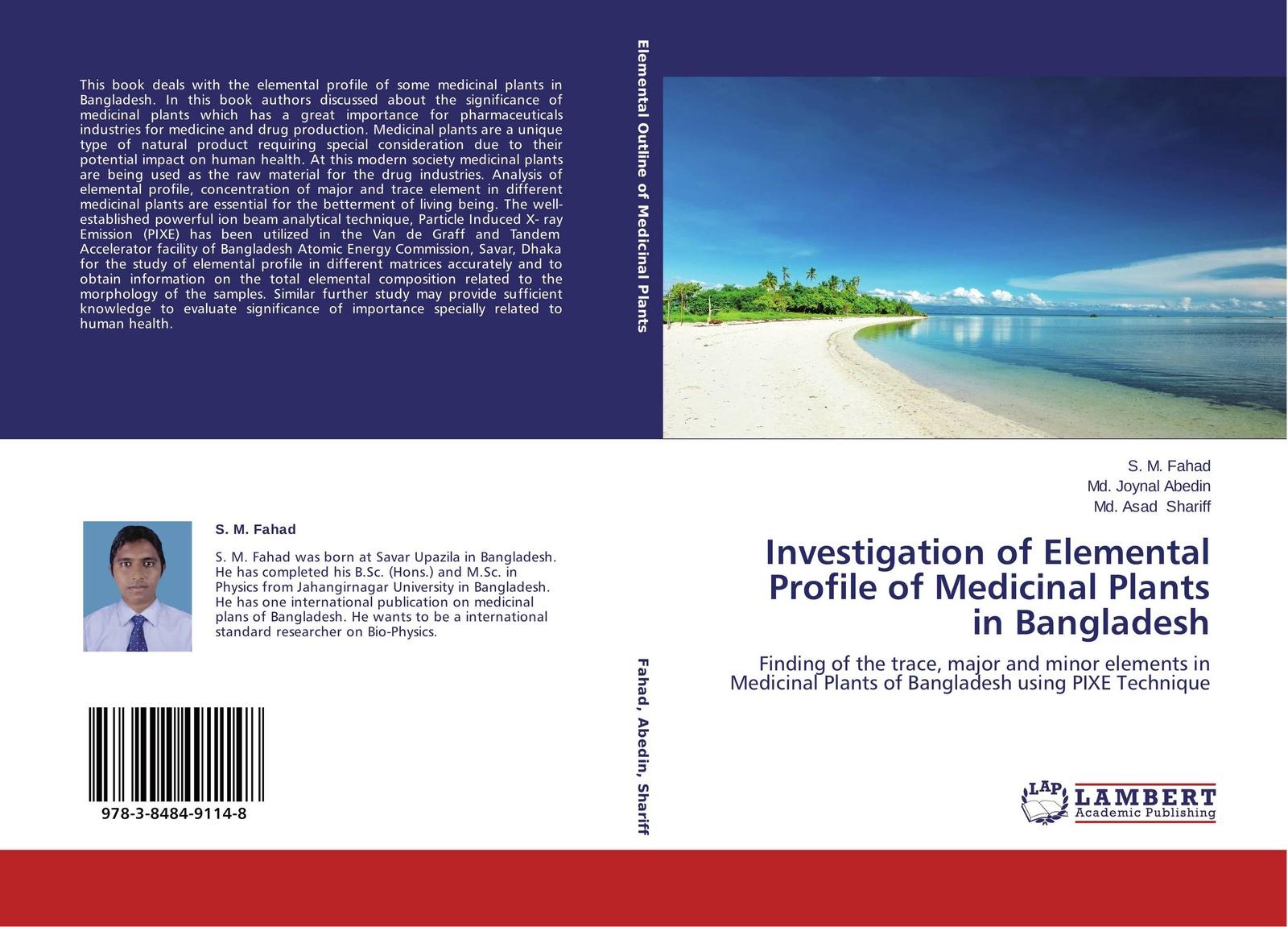 цена на S. M. Fahad,Md. Joynal Abedin and Md. Asad Shariff Investigation of Elemental Profile of Medicinal Plants in Bangladesh