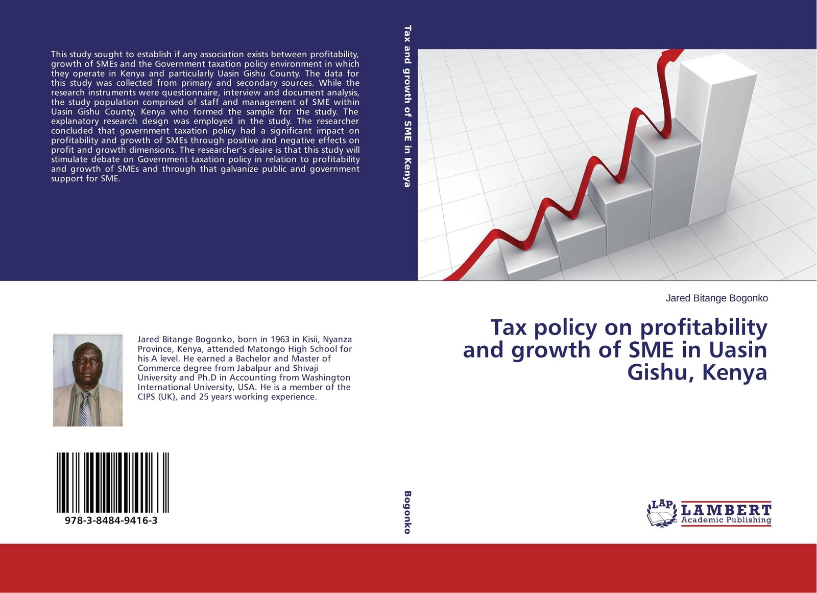 Jared Bitange Bogonko Tax policy on profitability and growth of SME in Uasin Gishu, Kenya whether profit is the only determinant of performance a study on smes