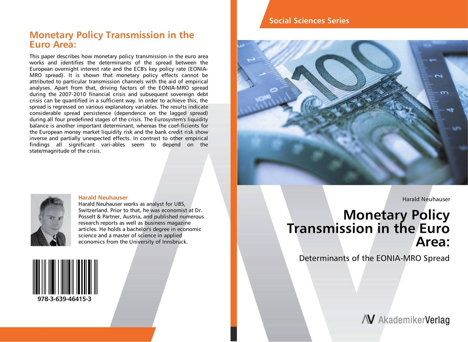 Harald Neuhauser Monetary Policy Transmission in the Euro Area: цена в Москве и Питере