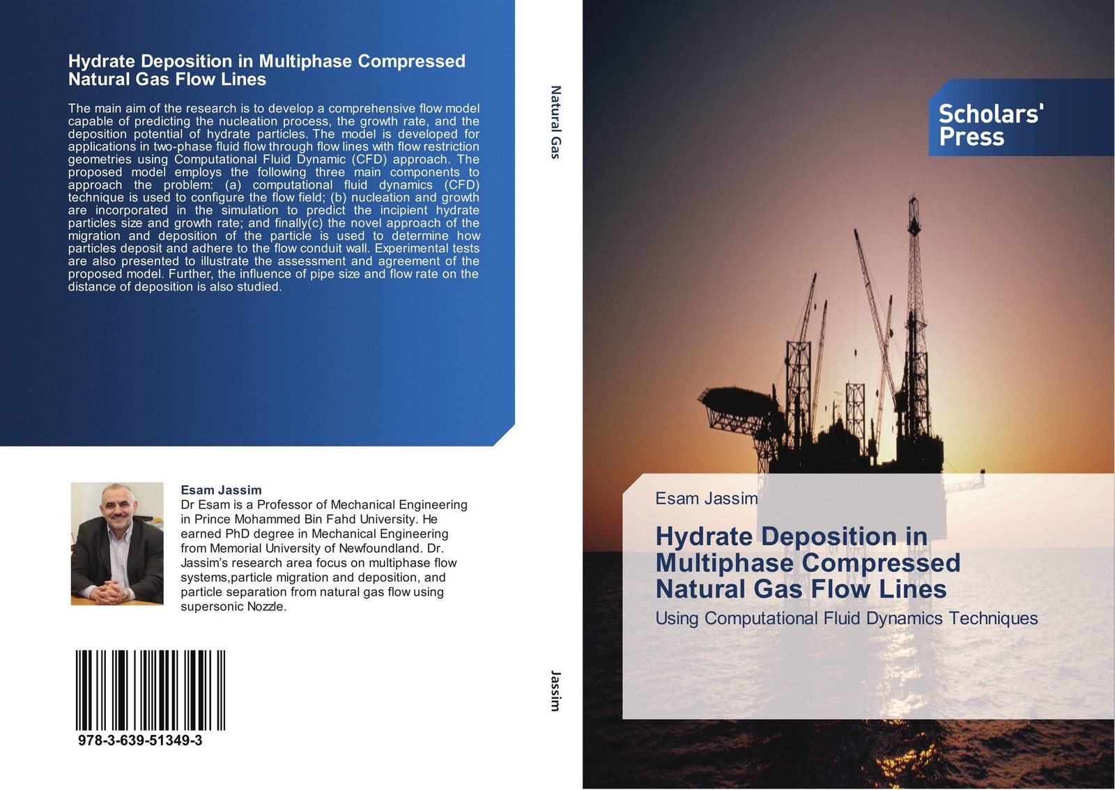 Esam Jassim Hydrate Deposition in Multiphase Compressed Natural Gas Flow Lines keshra sangwal nucleation and crystal growth metastability of solutions and melts