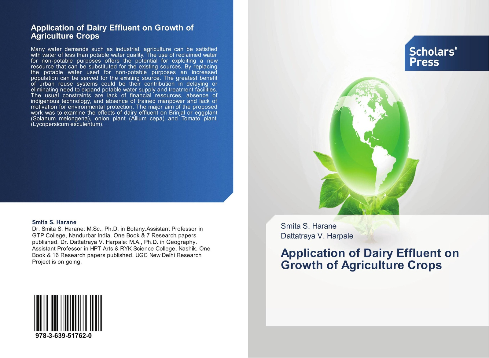 Smita S. Harane and Dattatraya V. Harpale Application of Dairy Effluent on Growth of Agriculture Crops gholamreza asadollahfardi rashin asadollahfardi the usage of the polluted water for agriculture