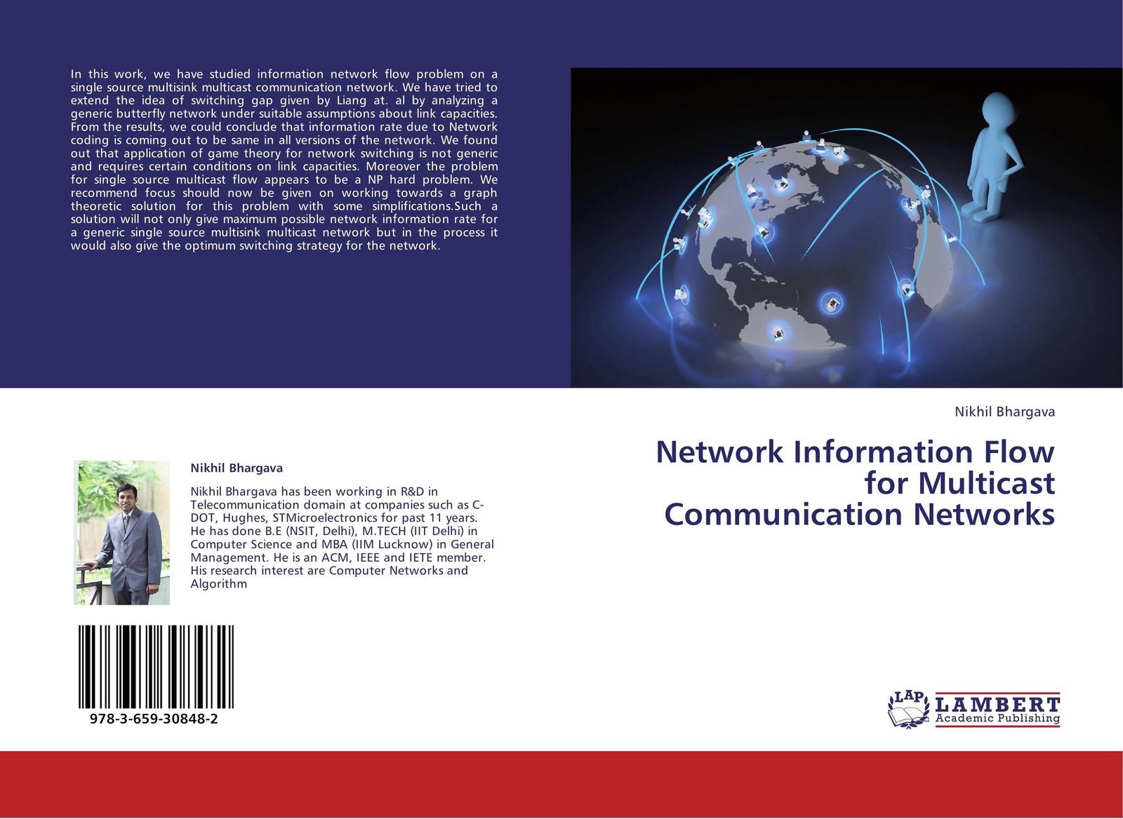 Nikhil Bhargava Network Information Flow for Multicast Communication Networks khaldoun agha al network coding