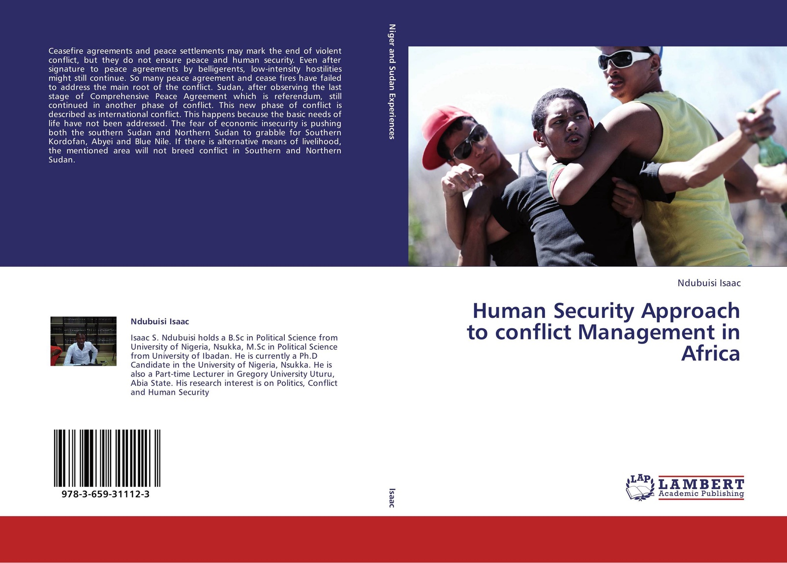 Ndubuisi Isaac Human Security Approach to conflict Management in Africa yusuf cinar from conflict to peace rehabilitation process in the phase of transforming conflict the case of northern ireland