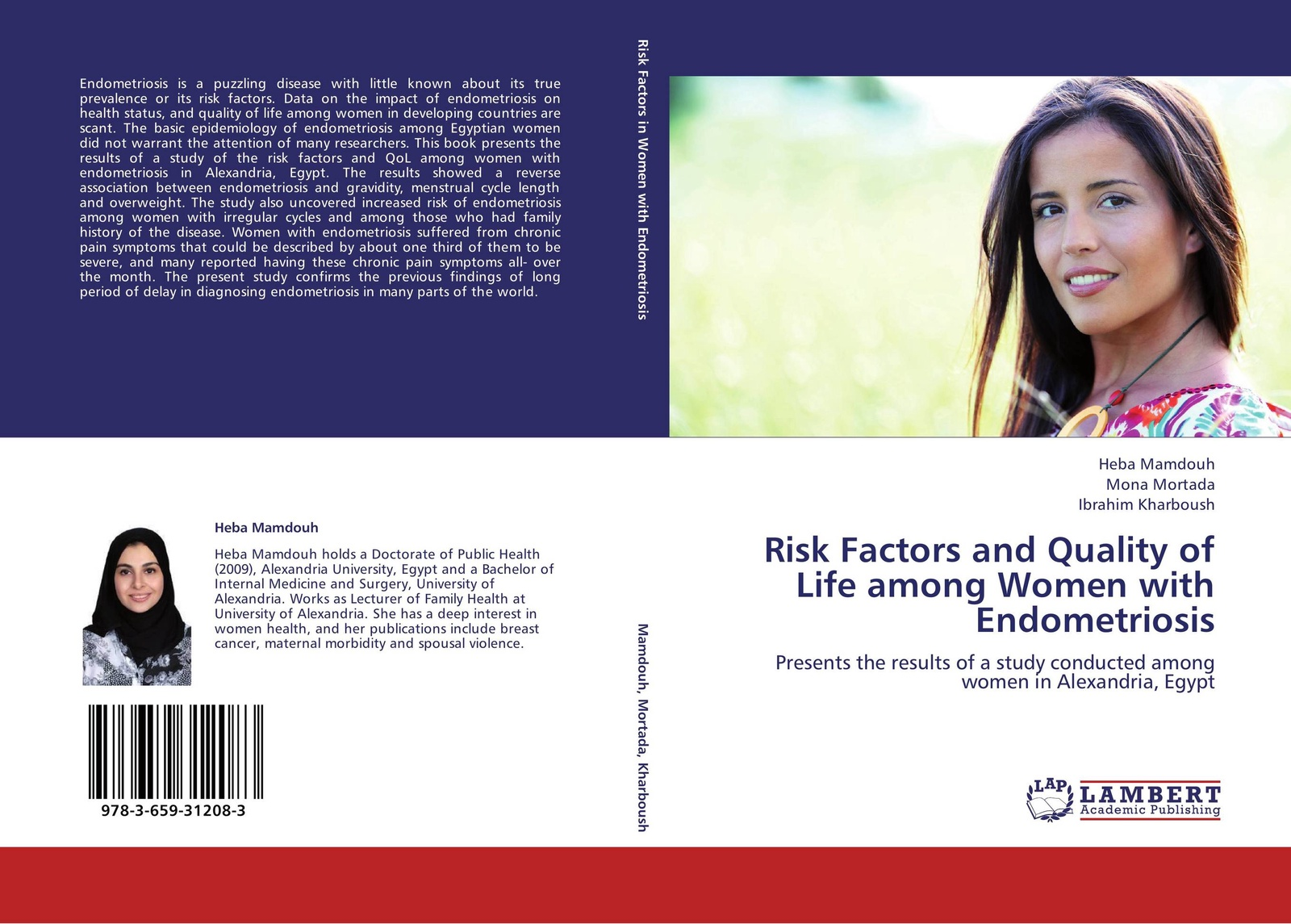 Heba Mamdouh,Mona Mortada and Ibrahim Kharboush Risk Factors and Quality of Life among Women with Endometriosis endometriosis for dummies®