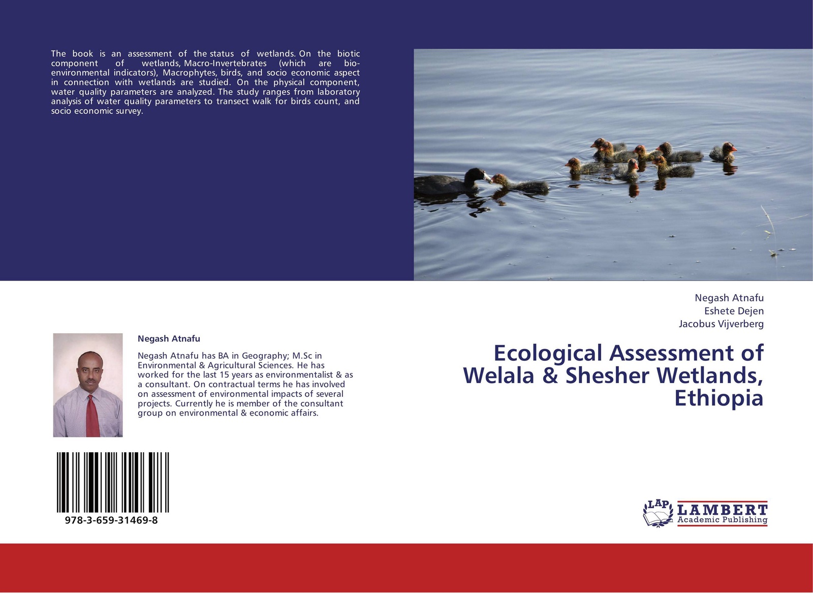 купить Negash Atnafu,Eshete Dejen and Jacobus Vijverberg Ecological Assessment of Welala & Shesher Wetlands, Ethiopia по цене 3944 рублей
