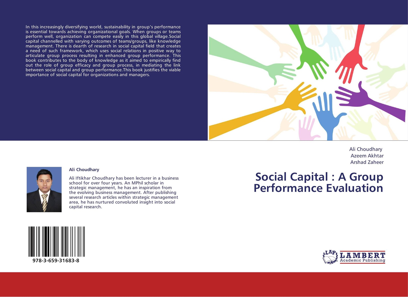 Ali Choudhary,Azeem Akhtar and Arshad Zaheer Social Capital : A Group Performance Evaluation role of social capital in rural livelihood promotion