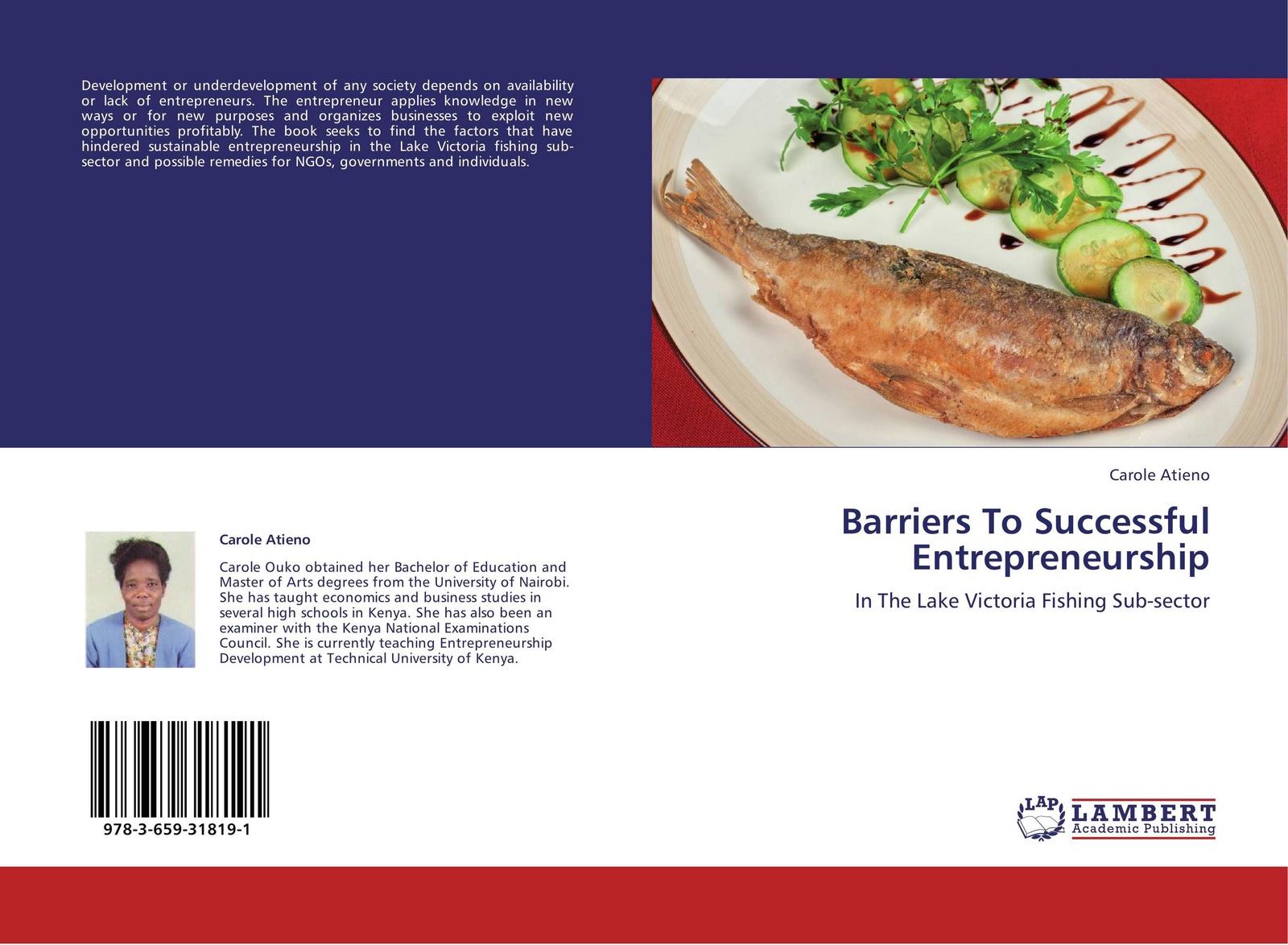 Carole Atieno Barriers To Successful Entrepreneurship paul opondo fishing policy in colonial kenya lake victoria 1880 1978