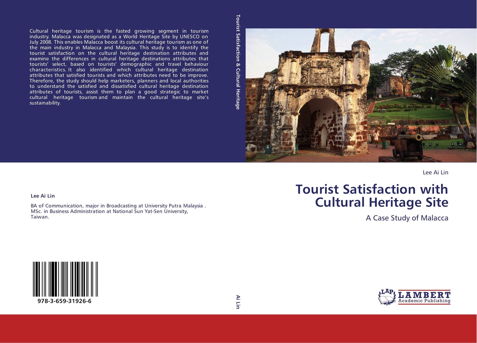 Lee Ai Lin Tourist Satisfaction with Cultural Heritage Site cultural amnesia