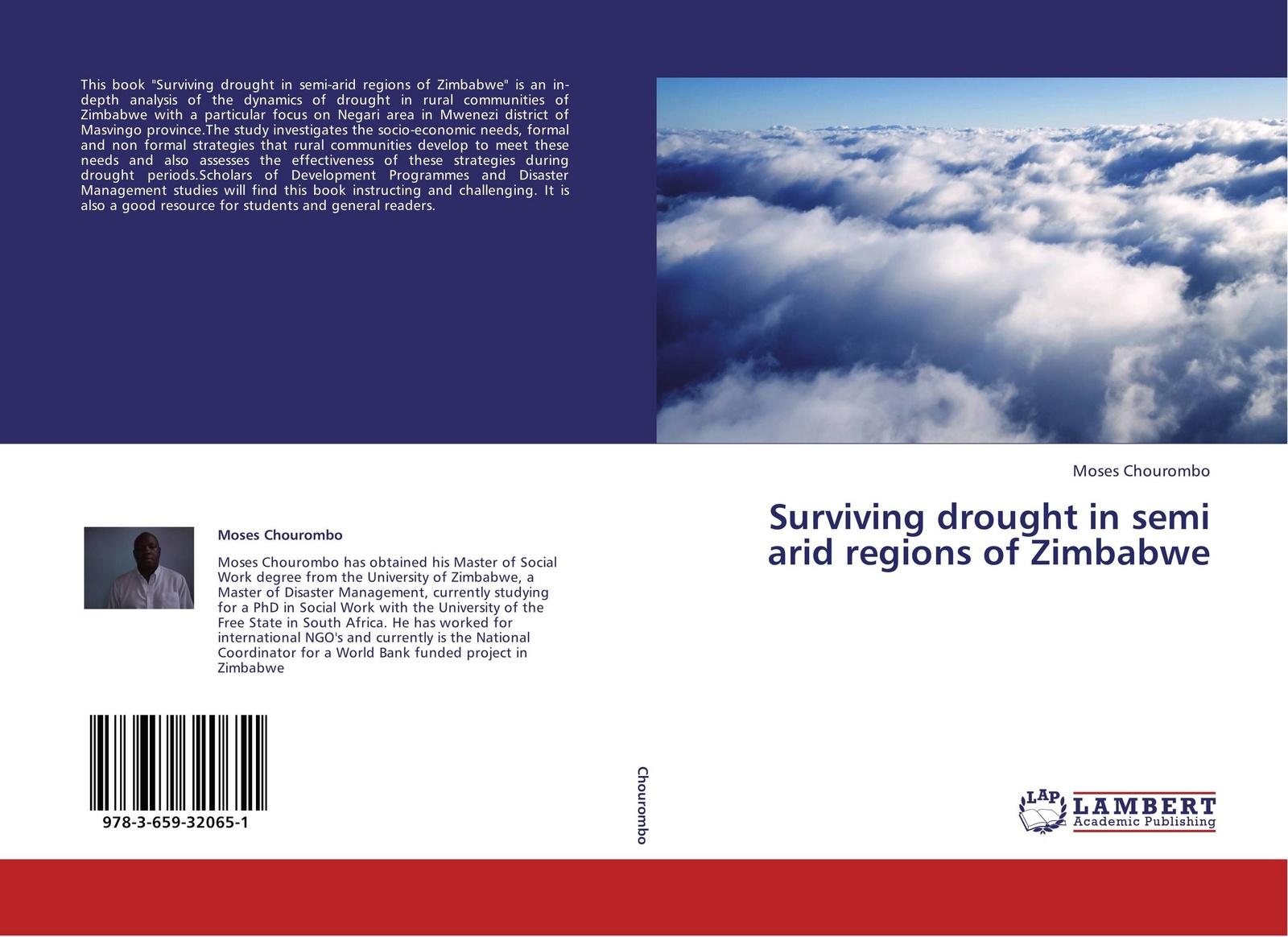 Moses Chourombo Surviving drought in semi arid regions of Zimbabwe цена в Москве и Питере