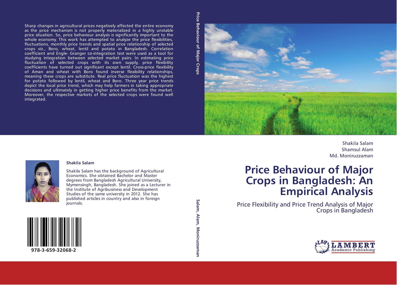 Shakila Salam,Shamsul Alam and Md. Moniruzzaman Price Behaviour of Major Crops in Bangladesh: An Empirical Analysis halil kiymaz market microstructure in emerging and developed markets price discovery information flows and transaction costs