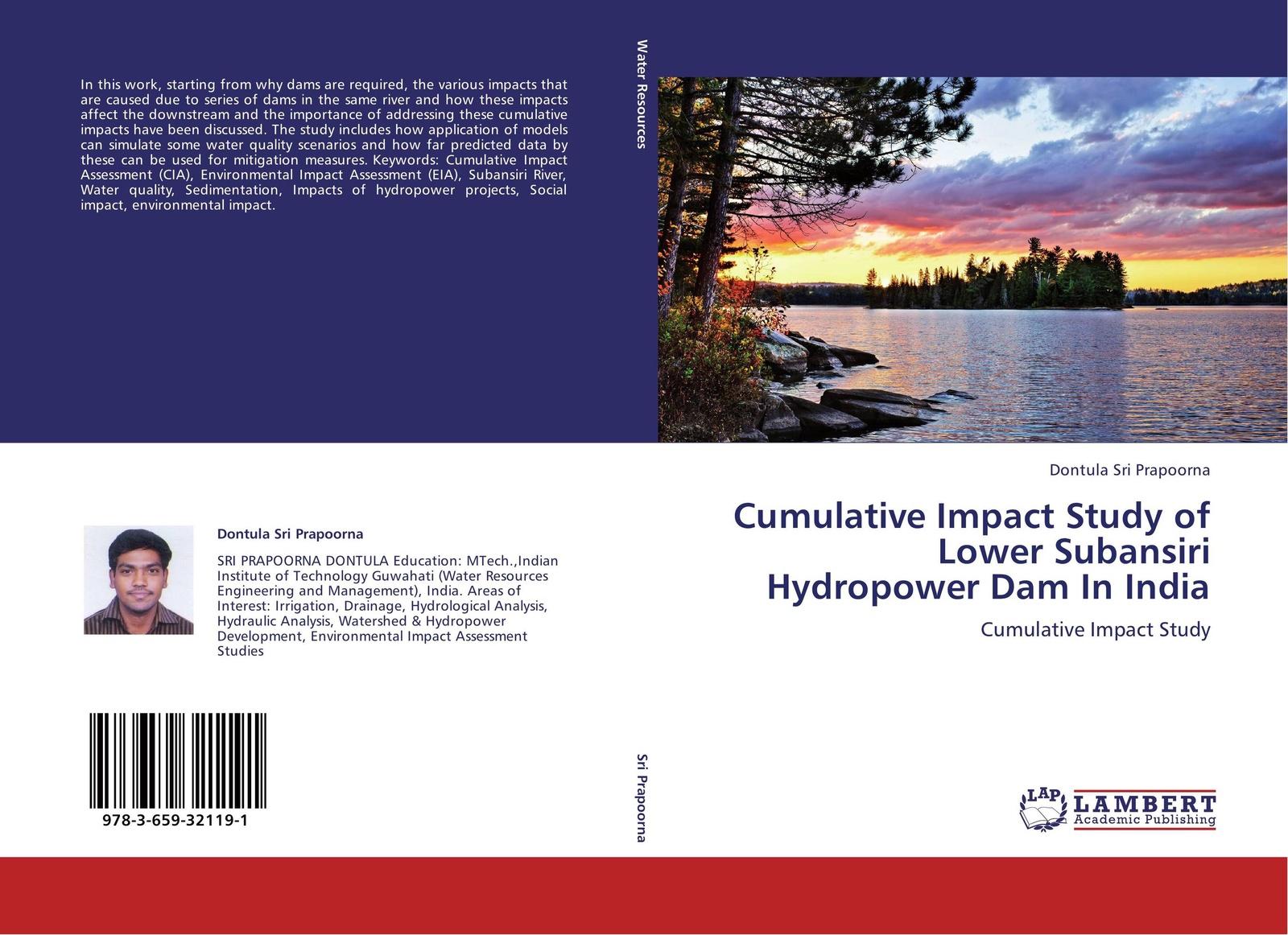 Dontula Sri Prapoorna Cumulative Impact Study of Lower Subansiri Hydropower Dam In India