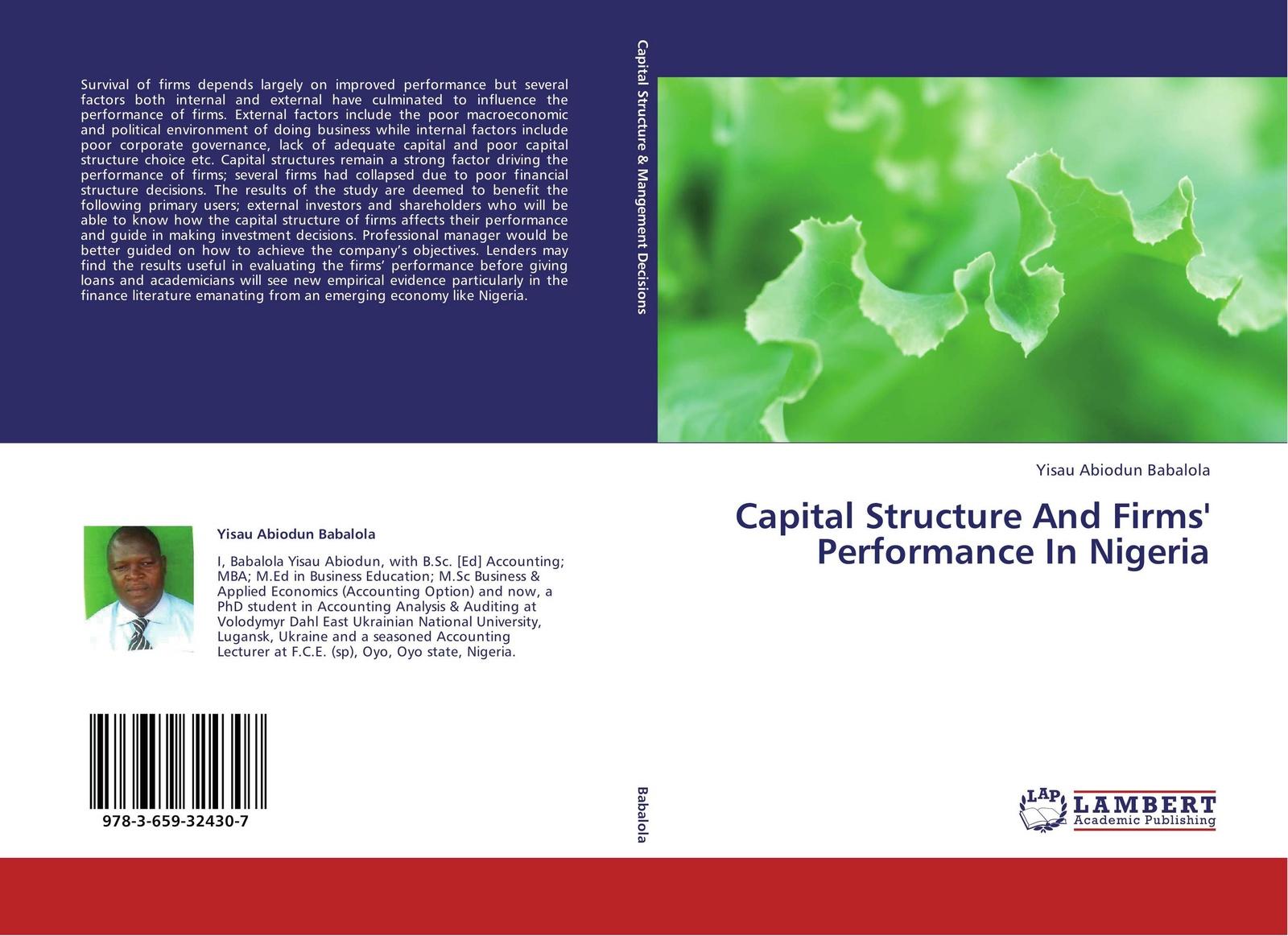 Yisau Abiodun Babalola Capital Structure And Firms' Performance In Nigeria цена в Москве и Питере