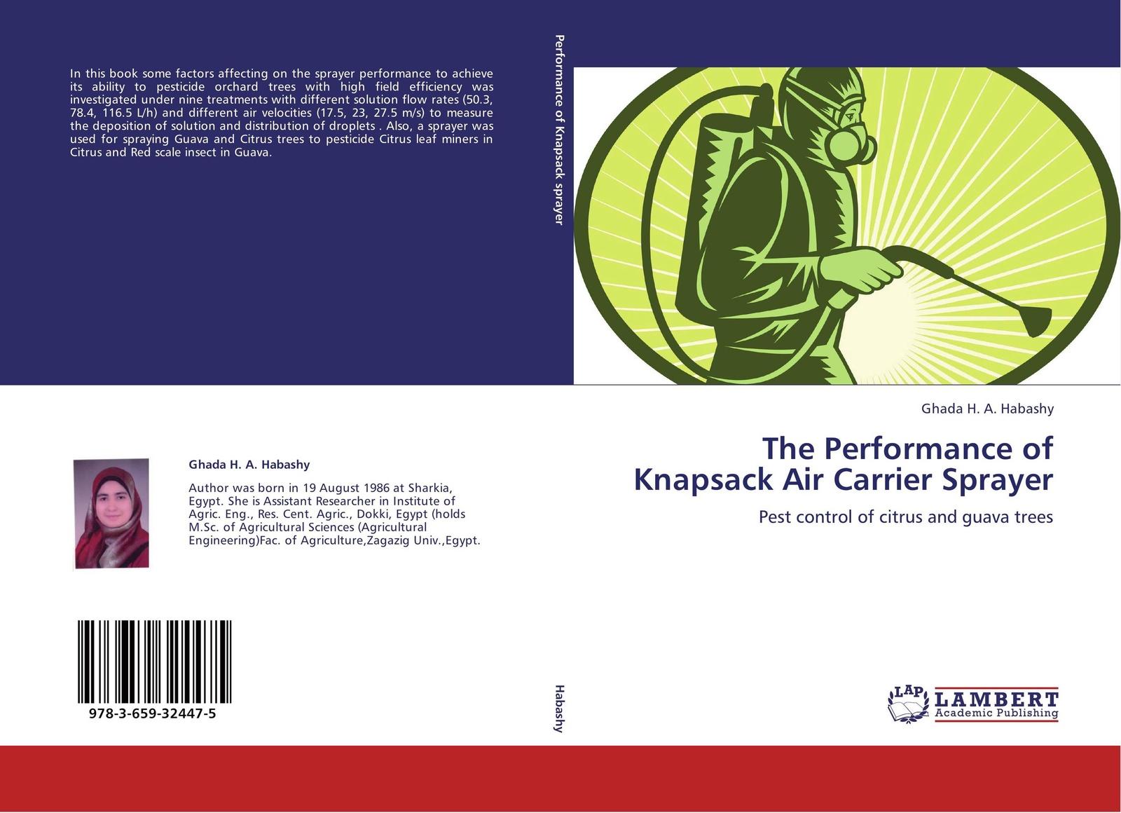 Ghada H. A. Habashy The Performance of Knapsack Air Carrier Sprayer недорго, оригинальная цена