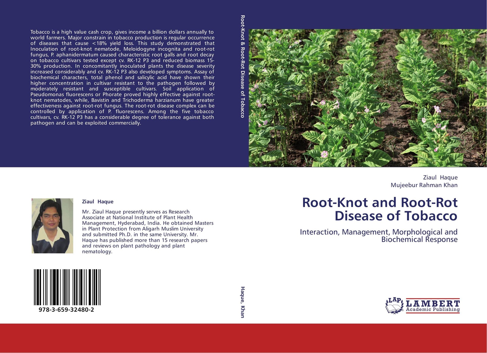 Ziaul Haque and Mujeebur Rahman Khan Root-Knot and Root-Rot Disease of Tobacco mohd sayeed akhtar biocontrol of root rot disease complex of chickpea