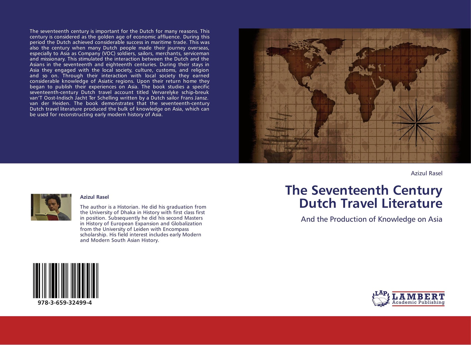 Фото - Azizul Rasel The Seventeenth Century Dutch Travel Literature edmundson george anglo dutch rivalry during the first half of the seventeenth century