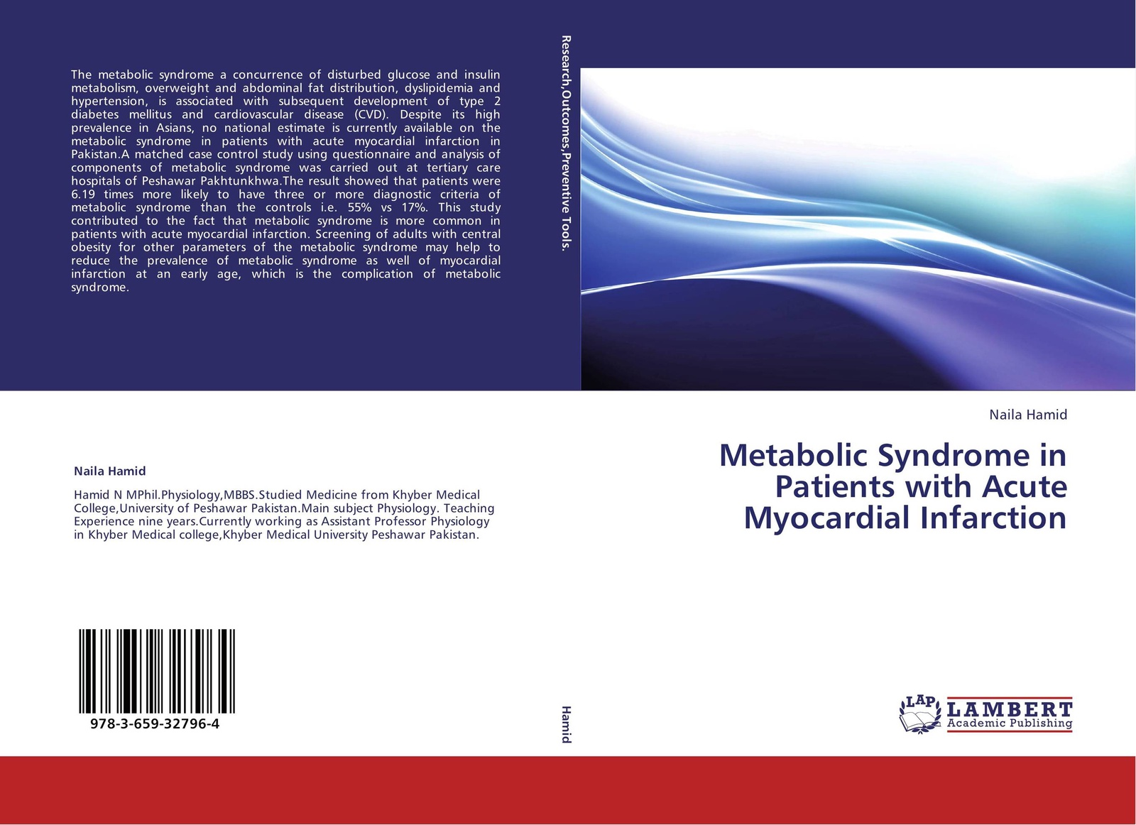 Naila Hamid Metabolic Syndrome in Patients with Acute Myocardial Infarction tahira farooqui metabolic syndrome and neurological disorders
