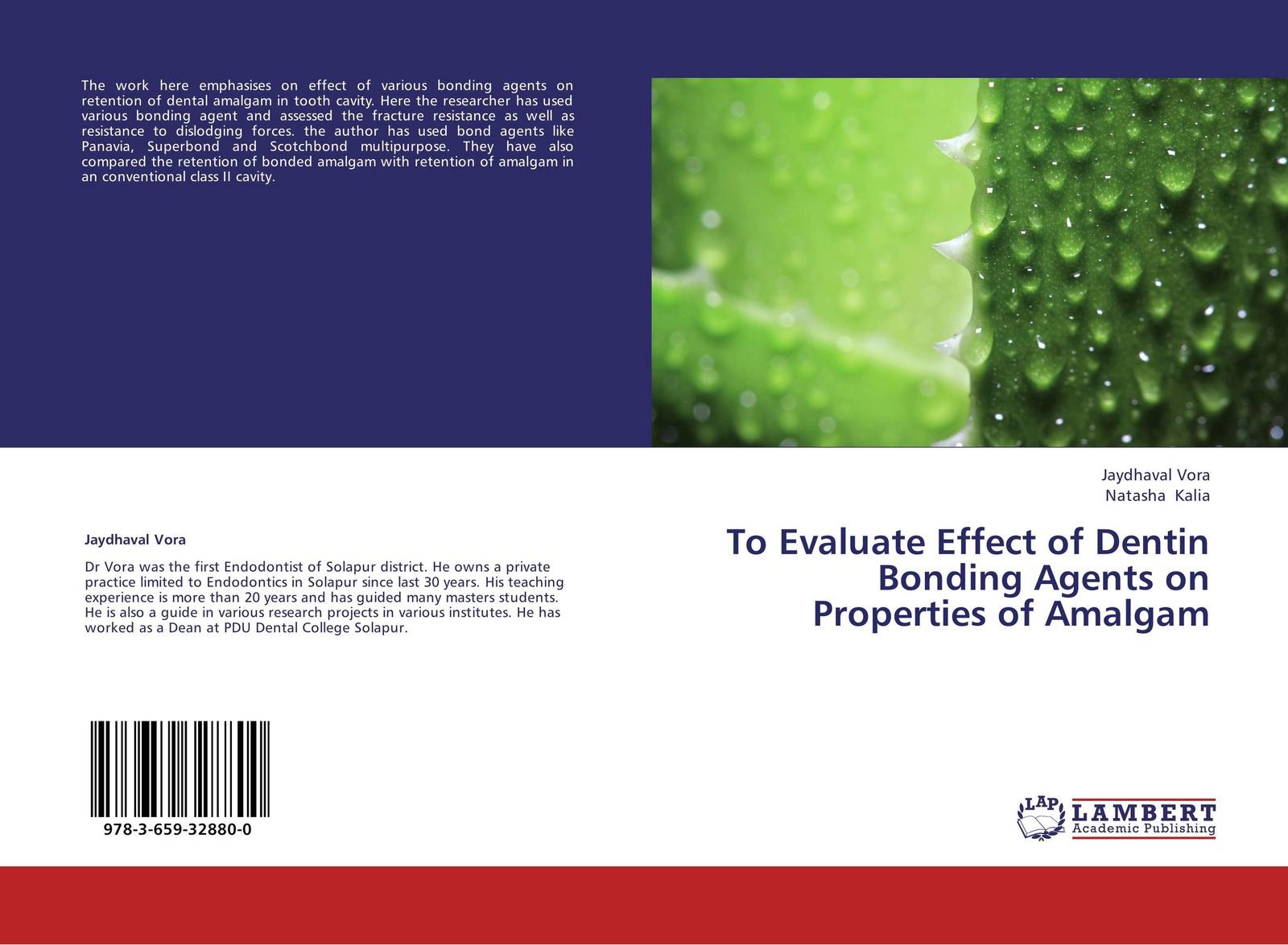 Jaydhaval Vora, Natasha Kalia To Evaluate Effect of Dentin Bonding Agents on Properties of Amalgam staff as change agents
