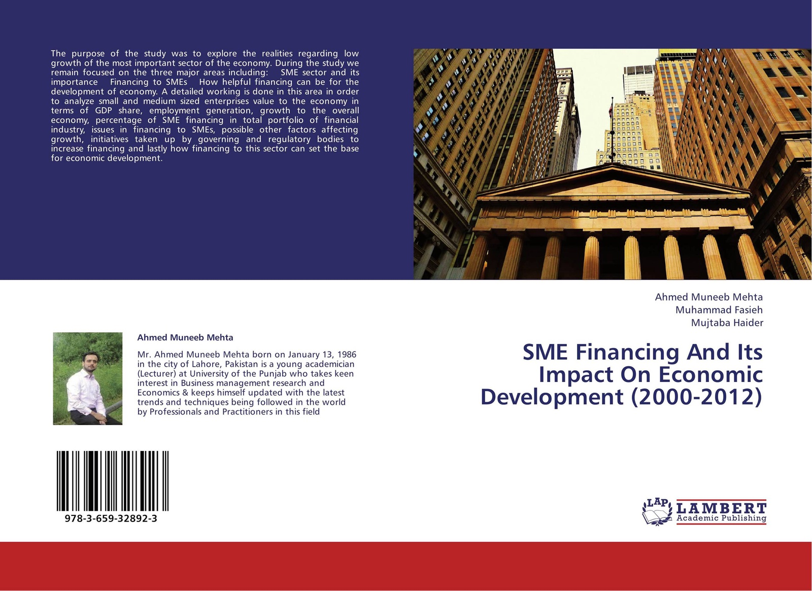 Ahmed Muneeb Mehta,Muhammad Fasieh and Mujtaba Haider SME Financing And Its Impact On Economic Development (2000-2012) yichen liu financial development and economic growth