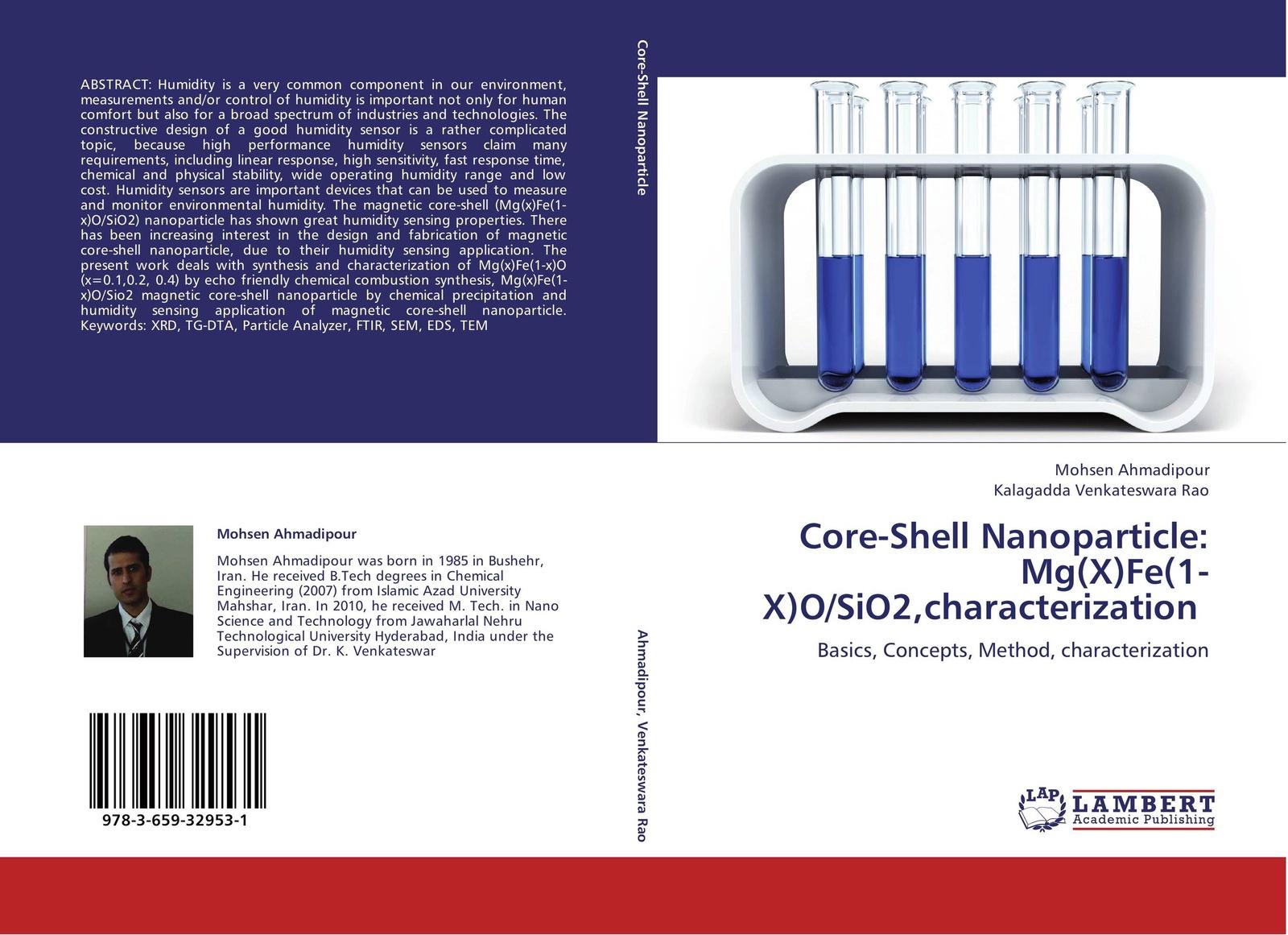Mohsen Ahmadipour and Kalagadda Venkateswara Rao Core-Shell Nanoparticle: Mg(X)Fe(1-X)O/SiO2,characterization