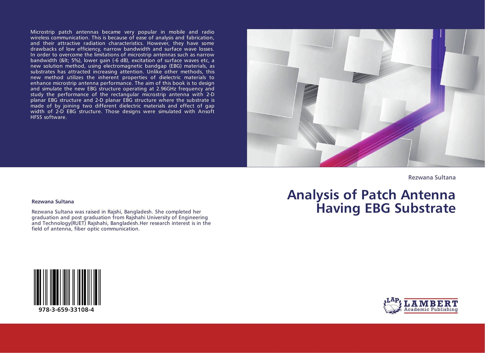 Rezwana Sultana Analysis of Patch Antenna Having EBG Substrate bruce archambeault electromagnetic bandgap ebg structures common mode filters for high speed digital systems