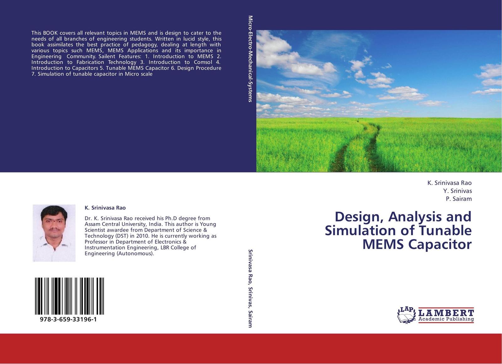 K. Srinivasa Rao,Y. Srinivas and P. Sairam Design, Analysis and Simulation of Tunable MEMS Capacitor