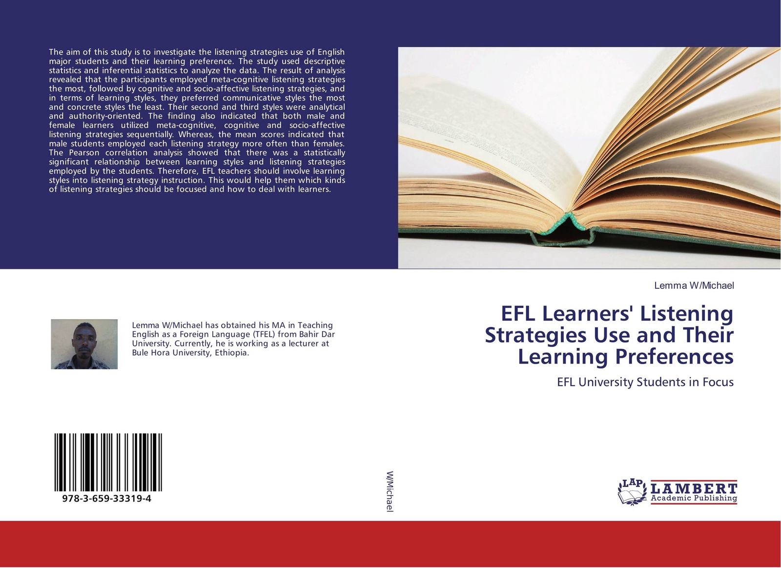 Lemma W/Michael EFL Learners' Listening Strategies Use and Their Learning Preferences цена