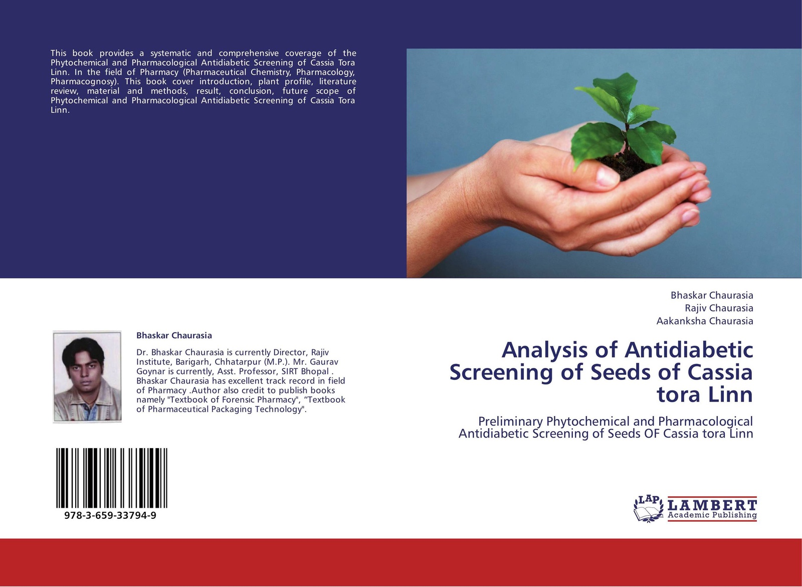 Bhaskar Chaurasia,Rajiv Chaurasia and Aakanksha Chaurasia Analysis of Antidiabetic Screening of Seeds of Cassia tora Linn цена 2017