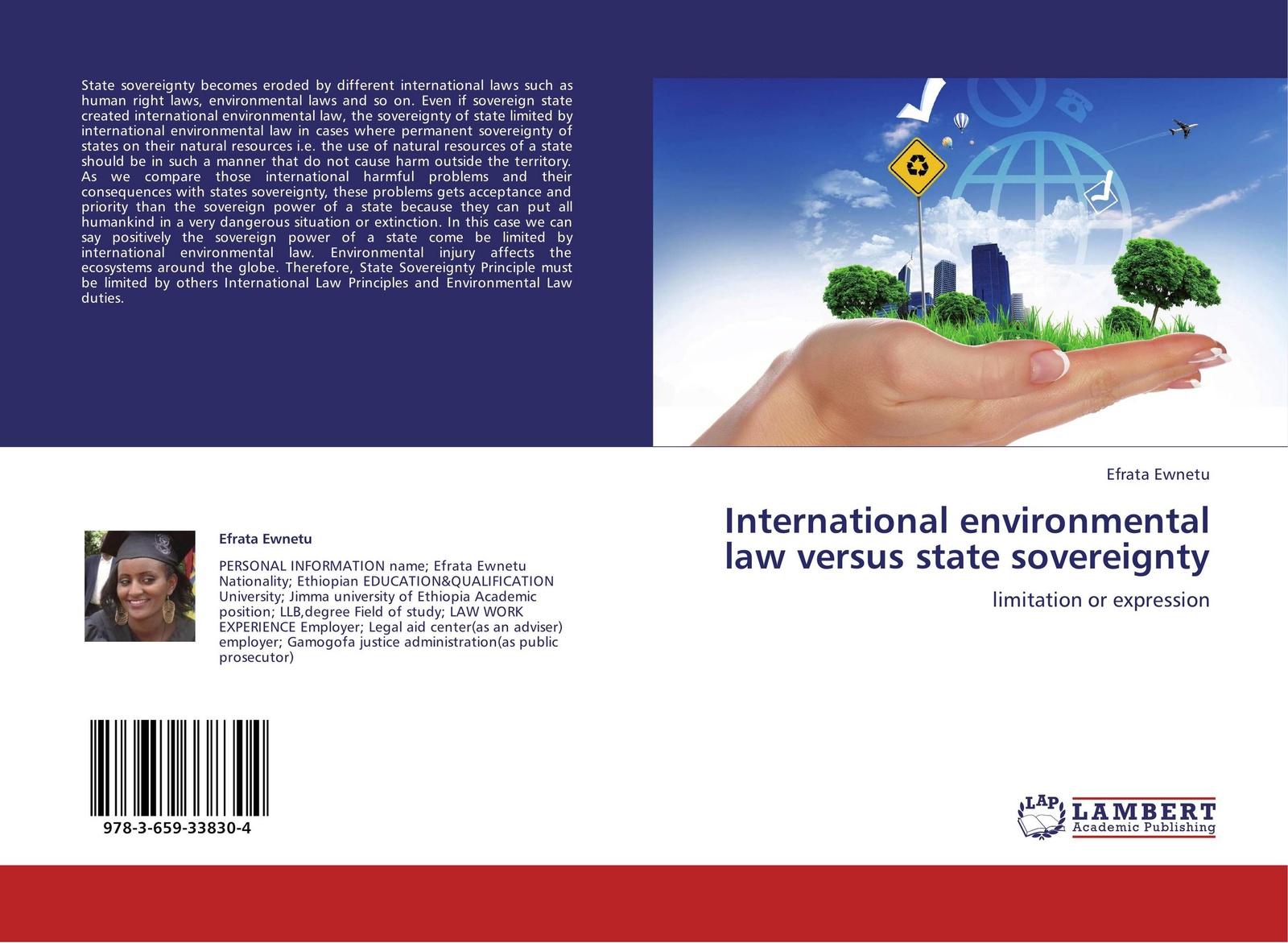 Efrata Ewnetu International environmental law versus state sovereignty sovereignty in transition
