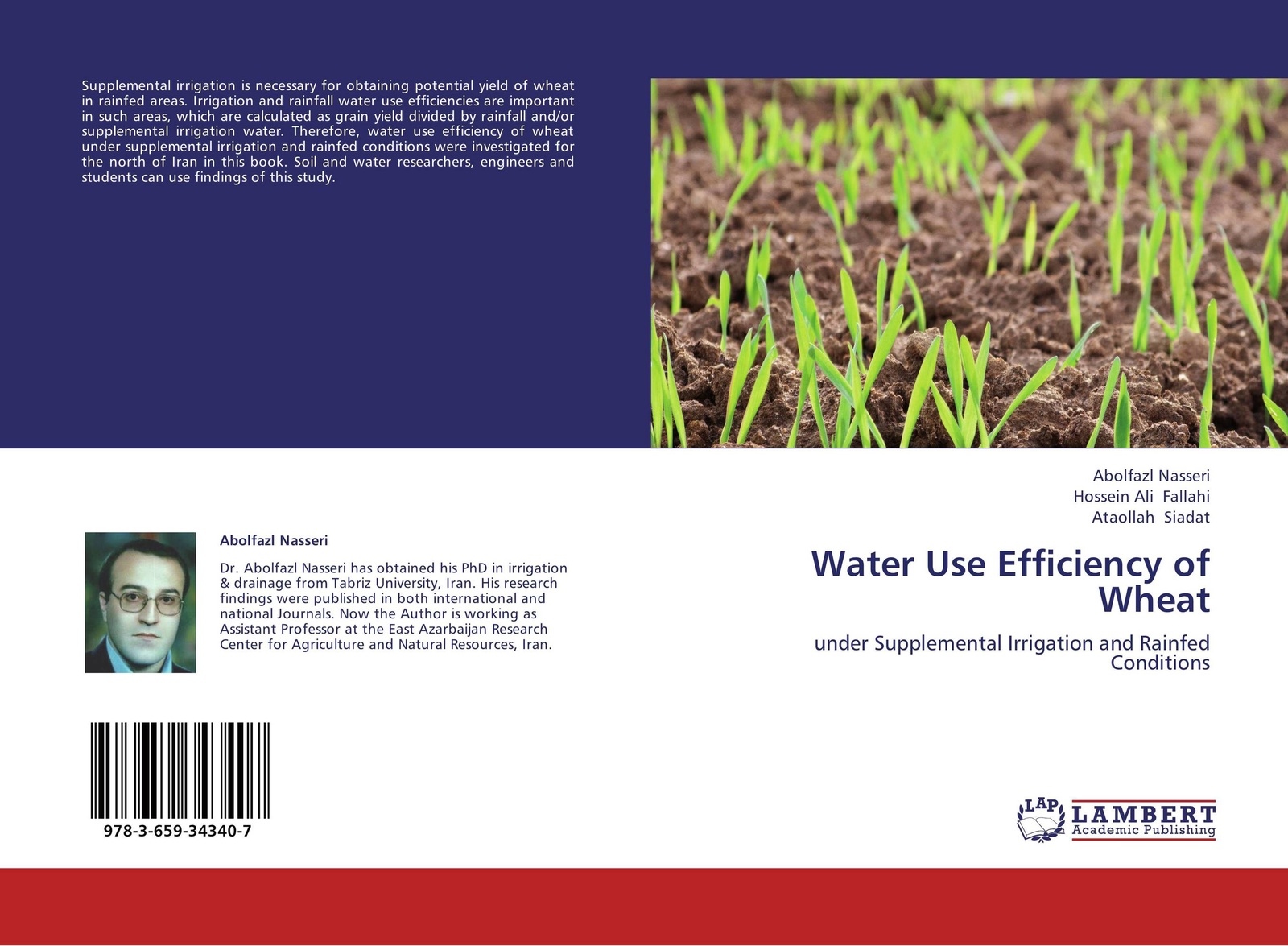 Abolfazl Nasseri,Hossein Ali Fallahi and Ataollah Siadat Water Use Efficiency of Wheat цены