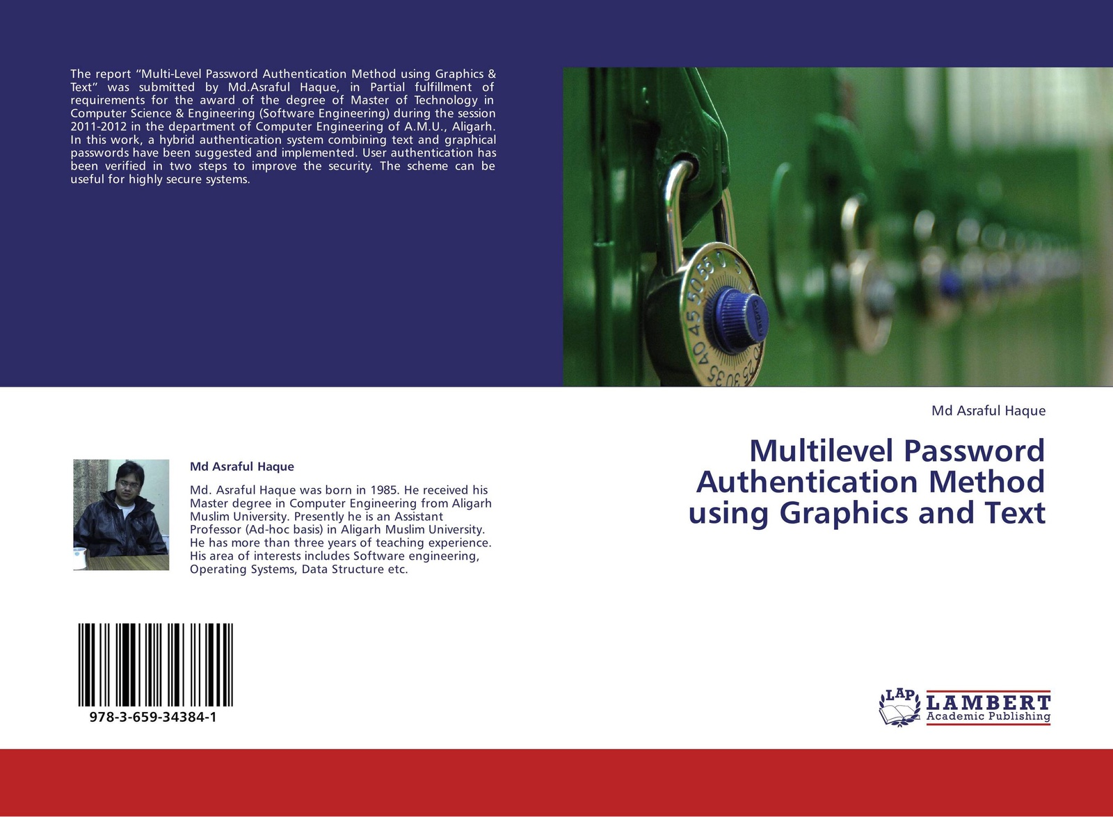 Md Asraful Haque Multilevel Password Authentication Method using Graphics and Text
