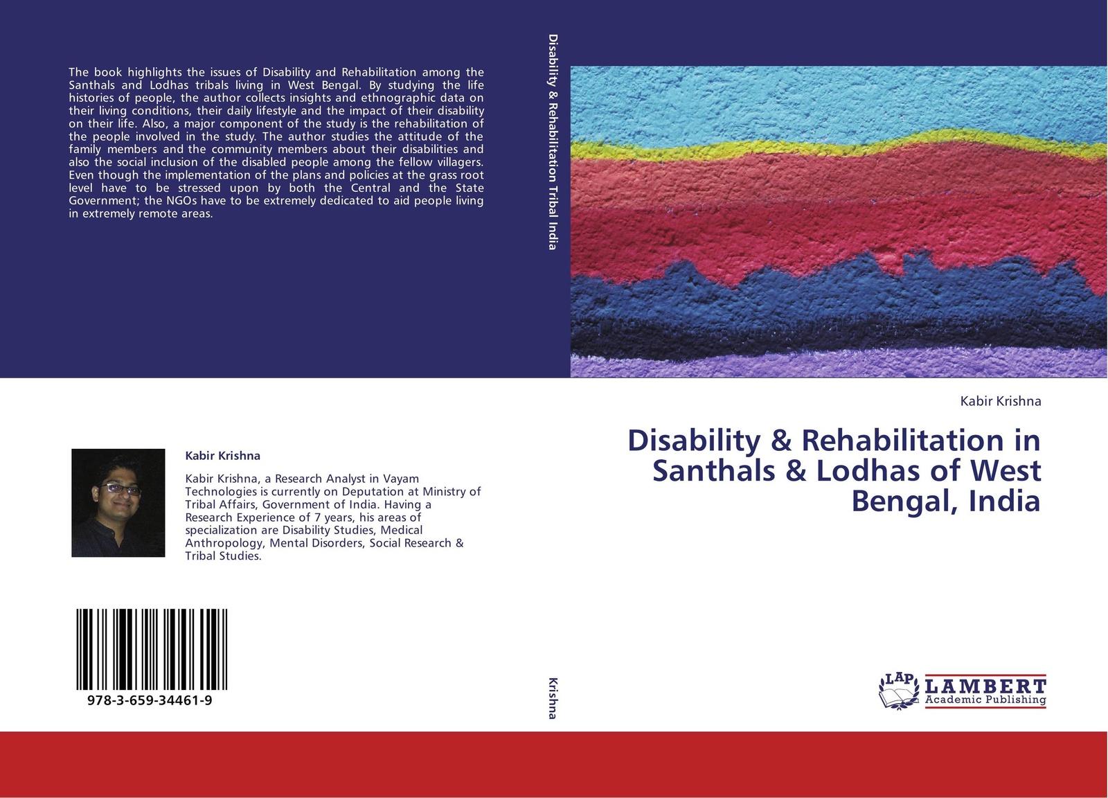цены Kabir Krishna Disability & Rehabilitation in Santhals & Lodhas of West Bengal, India